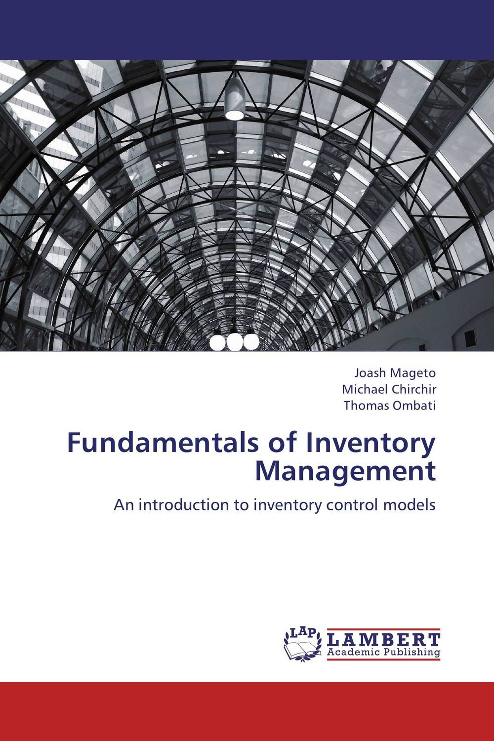 Fundamentals of Inventory Management robert davis a demand driven inventory optimization and replenishment creating a more efficient supply chain