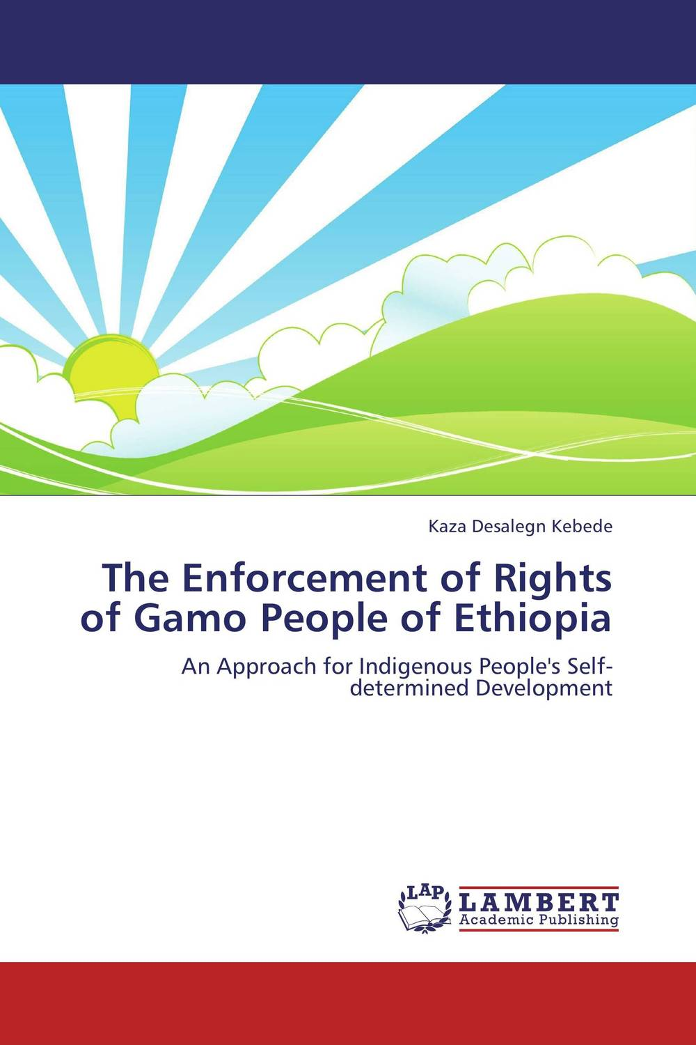The Enforcement of Rights of Gamo People of Ethiopia documents of the african commission on human and peoples rights volume ii 1999 2007