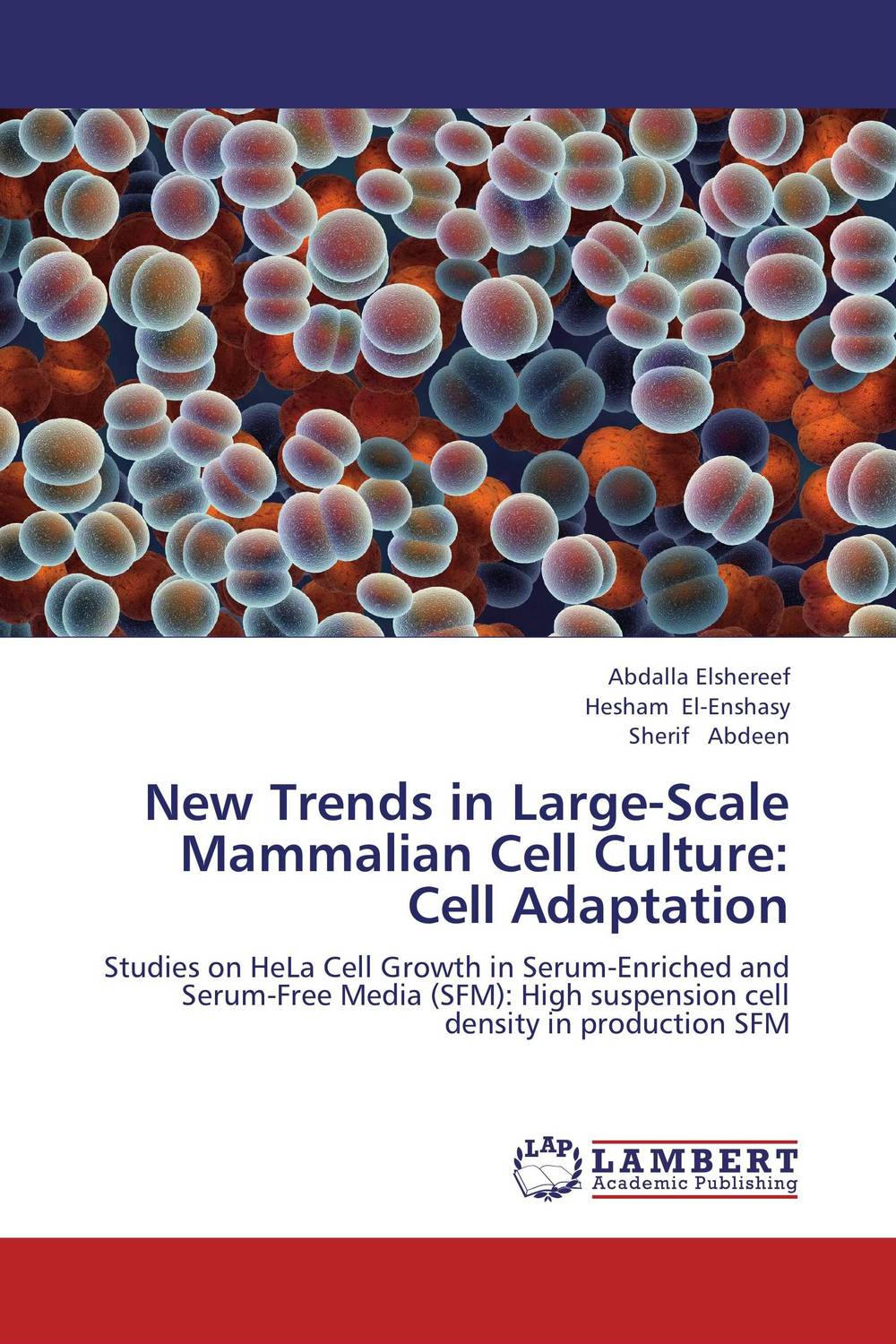 New Trends in Large-Scale Mammalian Cell Culture: Cell Adaptation at war with the weather – managing large–scale risks in a new era of catastrophes