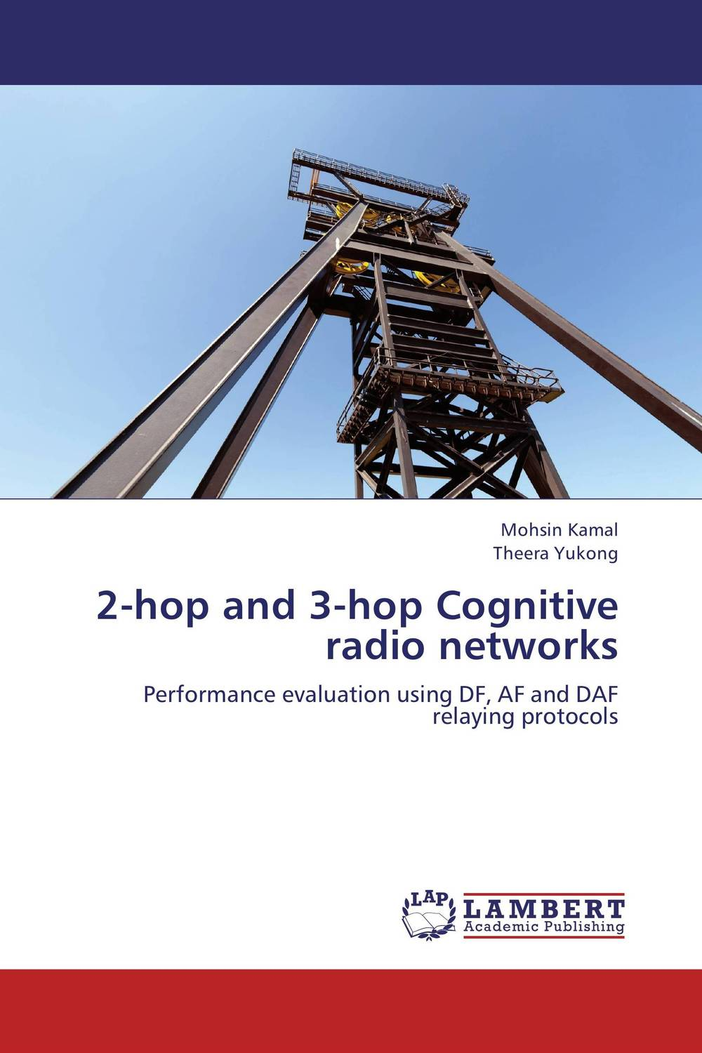 2-hop and 3-hop Cognitive radio networks planning and evaluates performance of radio network