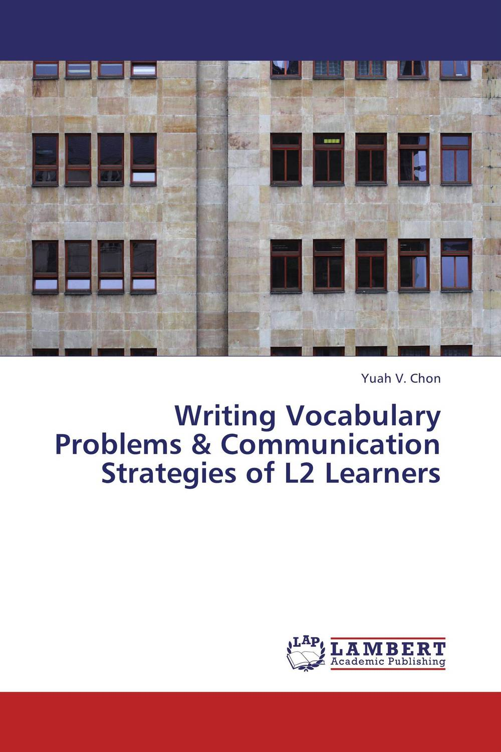 Writing Vocabulary Problems & Communication Strategies of L2 Learners e peer response activities for l2 writing revision