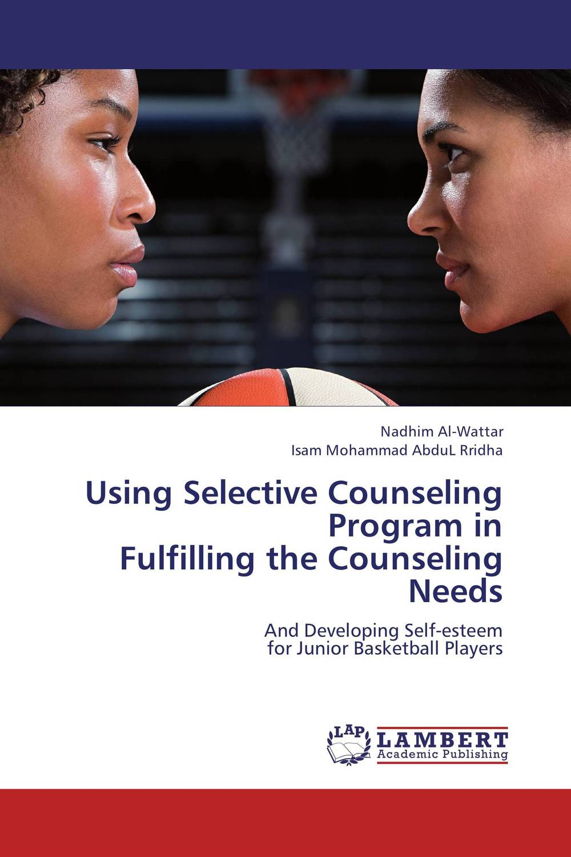 купить Using Selective Counseling Program in  Fulfilling the Counseling Needs онлайн
