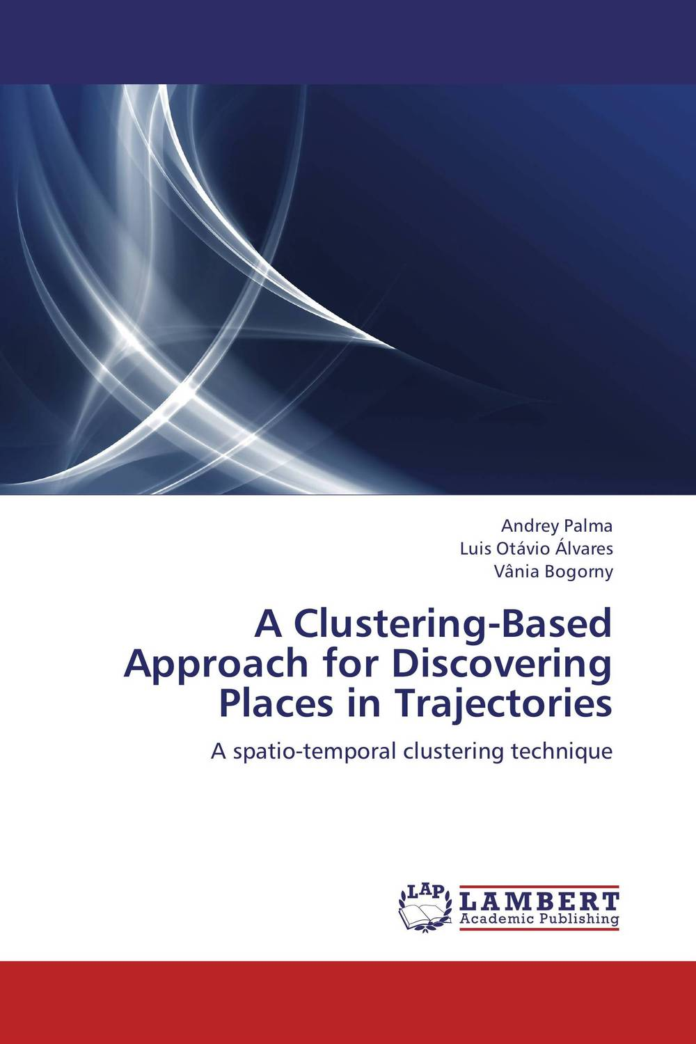 A Clustering-Based Approach for Discovering Places in Trajectories clustering information entities based on statistical methods
