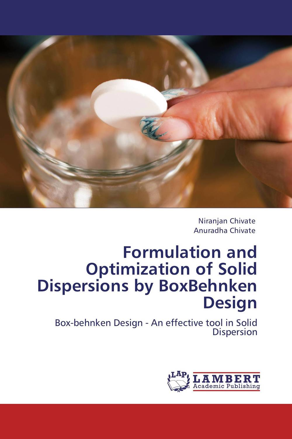 Formulation and Optimization of Solid Dispersions by BoxBehnken Design amita yadav kamal singh rathore and geeta m patel formulation evaluation and optimization of mouth dissolving tablets