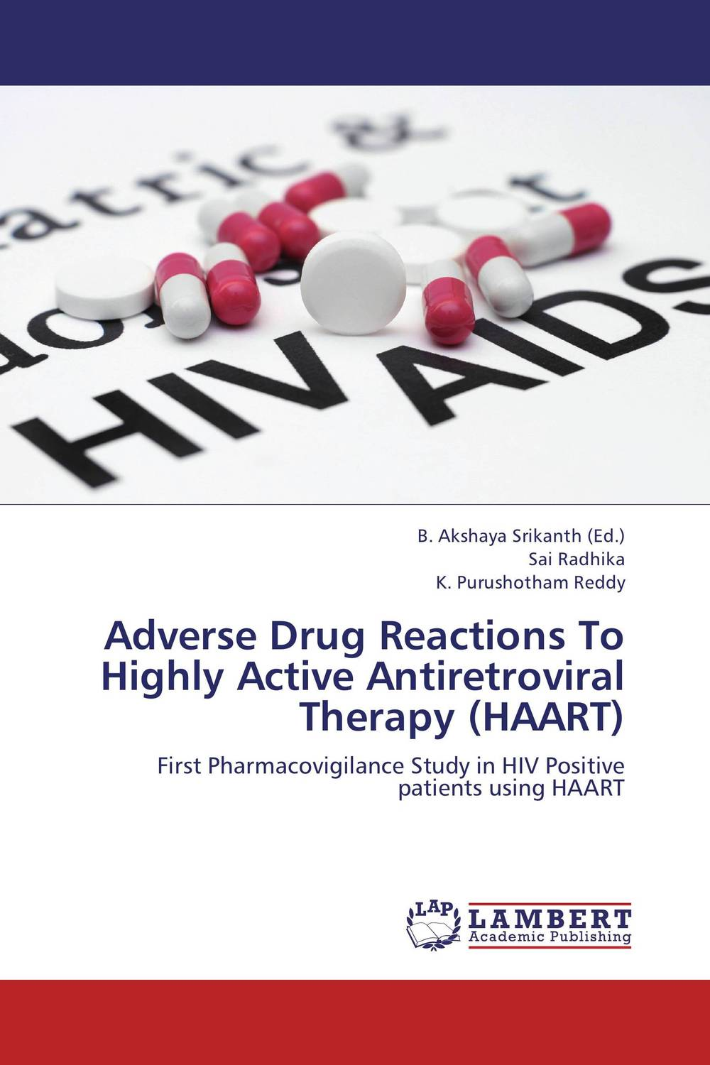 Adverse Drug Reactions To Highly Active Antiretroviral Therapy (HAART) the johns hopkins hospital 1998 1999 guide to medical care of patients with hiv infection