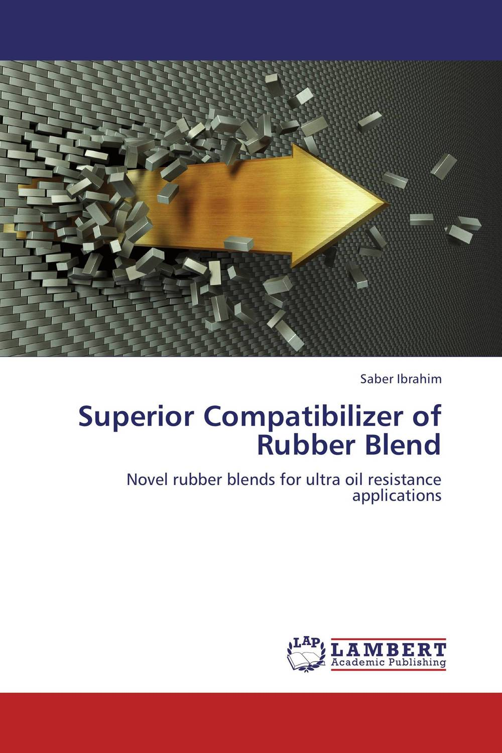 Superior Compatibilizer of Rubber Blend d beskrovniy chemistry technology and properties of synthetic rubber