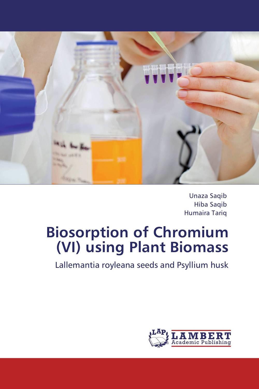 цены на Biosorption of Chromium (VI) using Plant Biomass в интернет-магазинах
