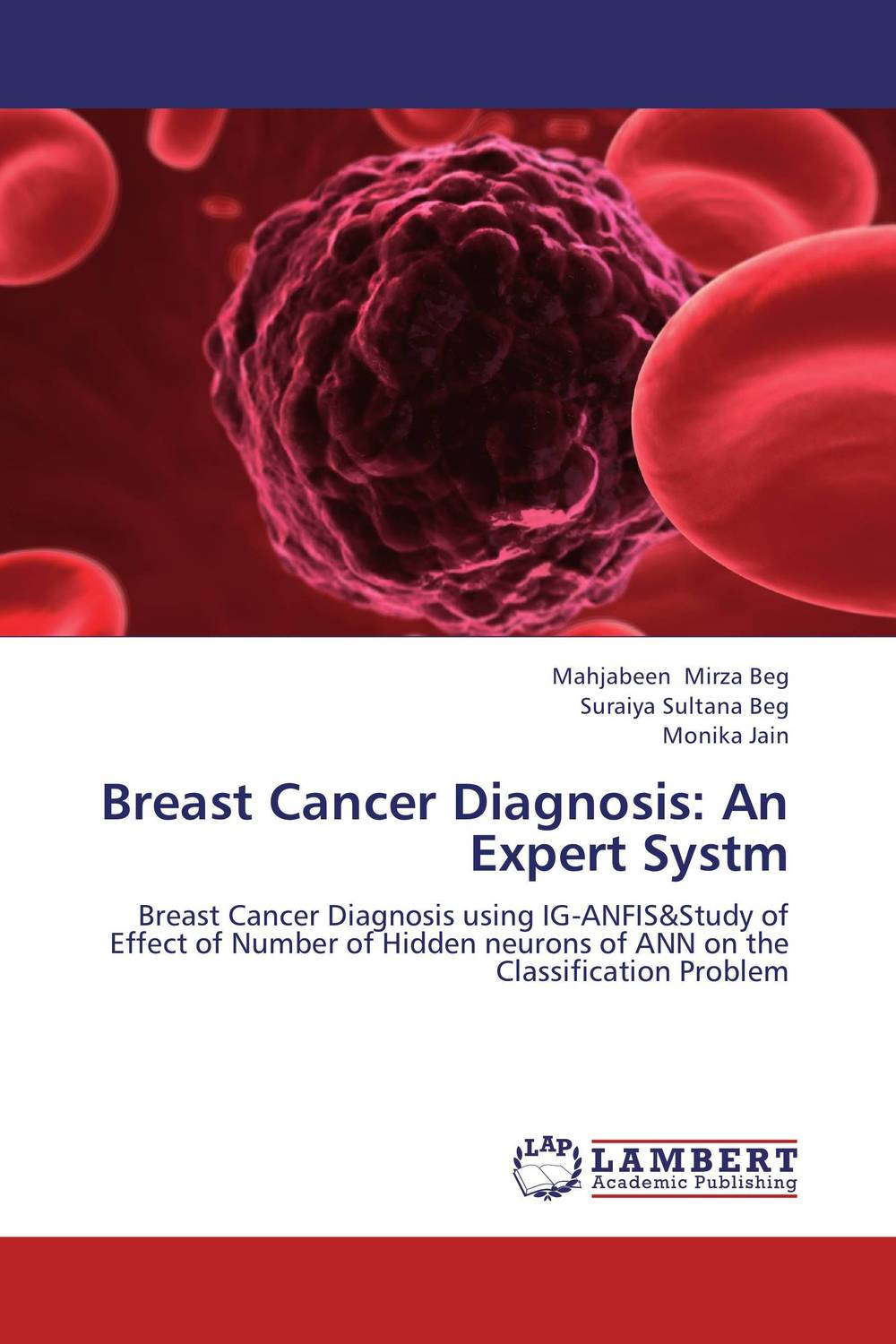 Breast Cancer Diagnosis: An Expert Systm late stage diagnosis of cervical cancer