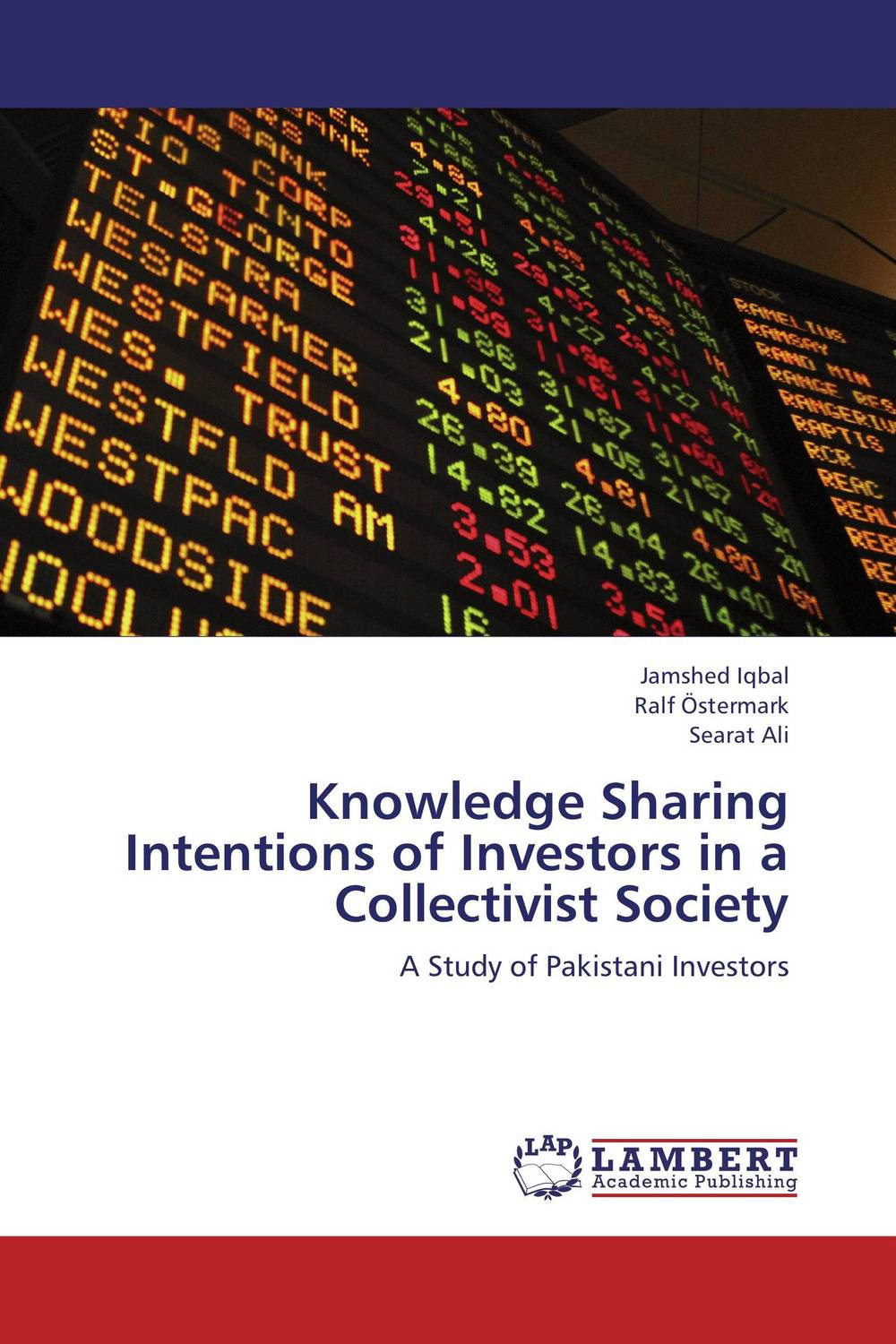 Knowledge Sharing Intentions of Investors in a Collectivist Society