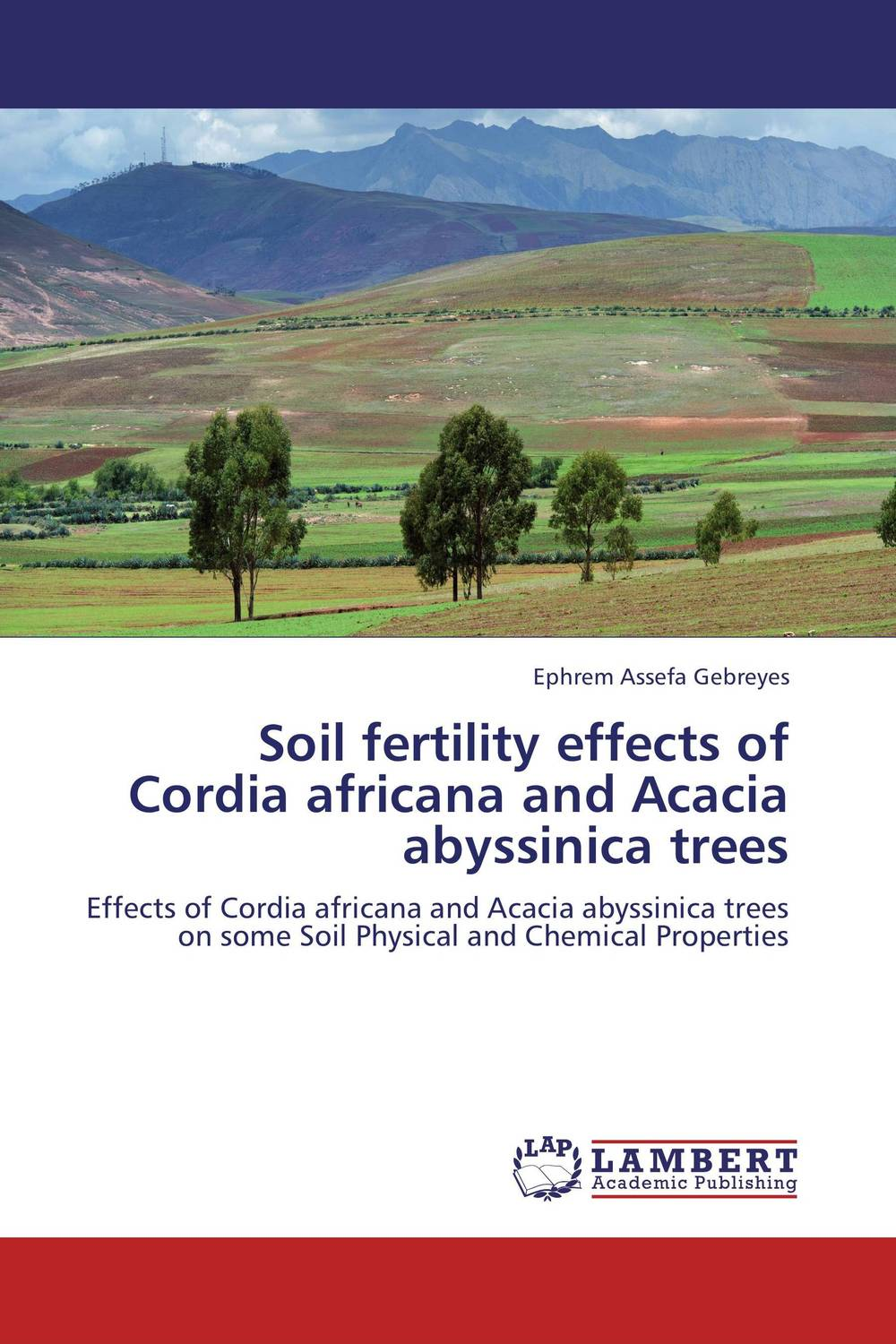 Soil fertility effects of Cordia africana and Acacia abyssinica trees coloring of trees