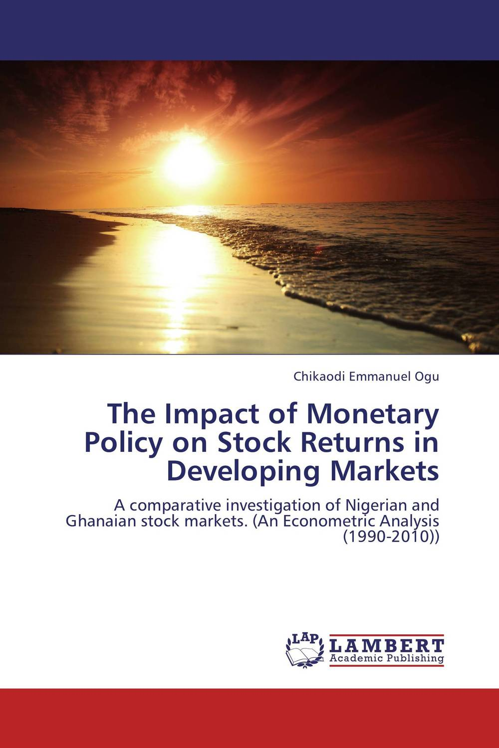 The Impact of Monetary Policy on Stock Returns in Developing Markets купить