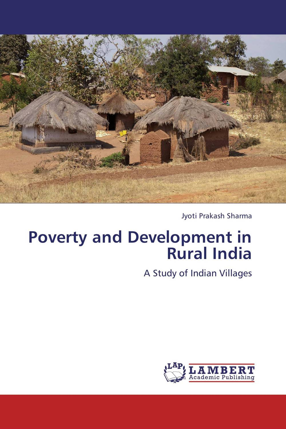 Poverty and Development in Rural India poverty and development in rural india