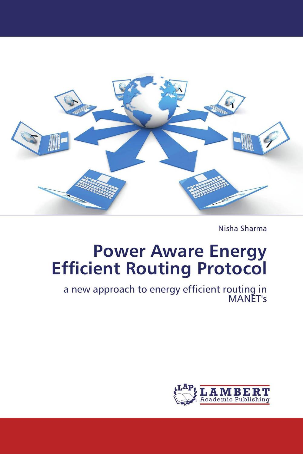 Power Aware Energy Efficient Routing Protocol routing algorithms in manets