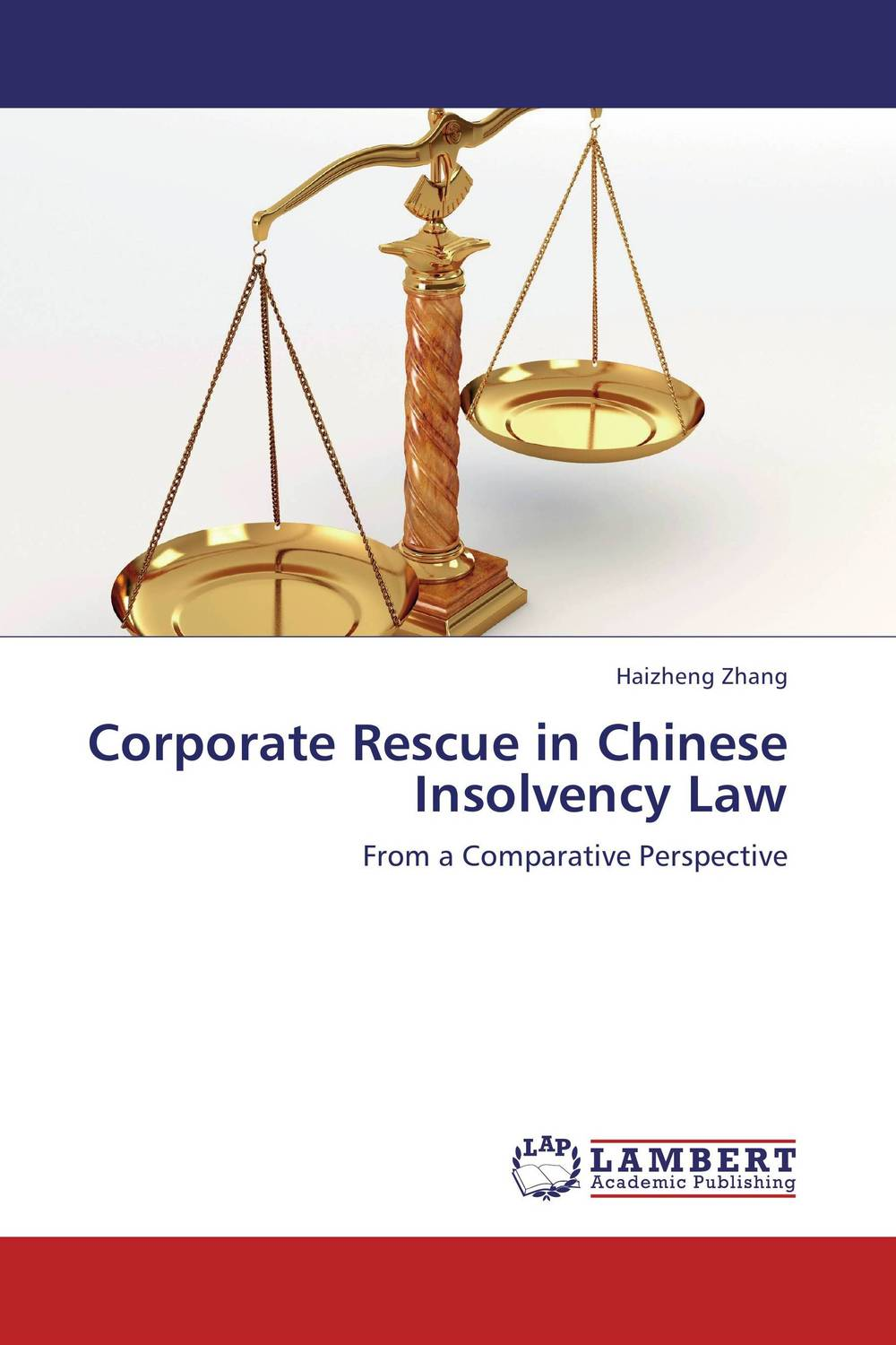 Corporate Rescue in Chinese Insolvency Law edith hotchkiss corporate financial distress and bankruptcy predict and avoid bankruptcy analyze and invest in distressed debt