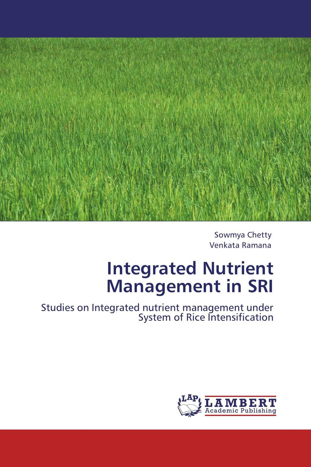 Integrated Nutrient Management in SRI site specific nutrient management in rice wheat cropping system