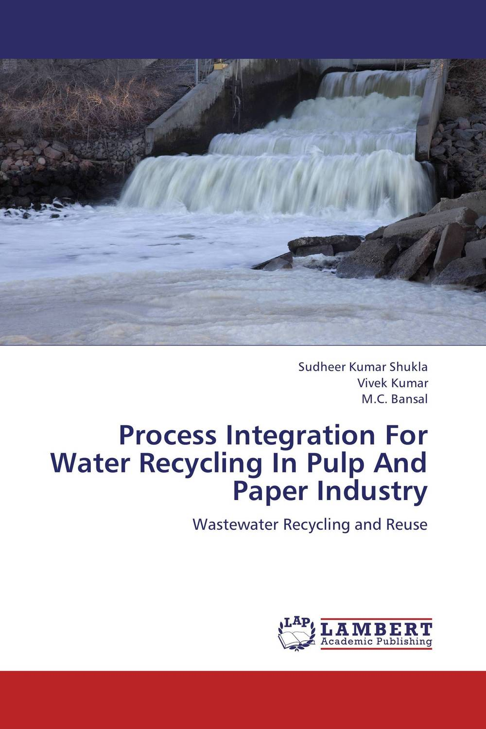 Process Integration For Water Recycling In Pulp And Paper Industry recycle and reuse of waste water for a railway station