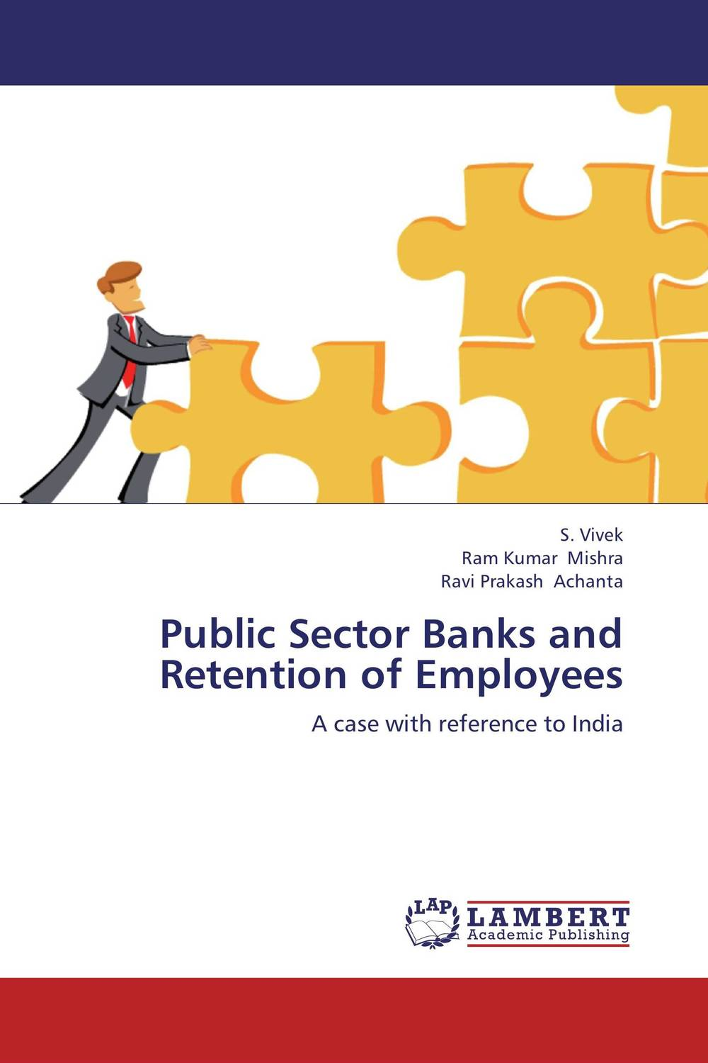 Public Sector Banks and Retention of Employees performance evaluation of foreign banks operating in india