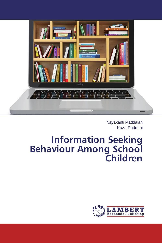Information Seeking Behaviour Among School Children information needs and seeking behavior of media practitioners