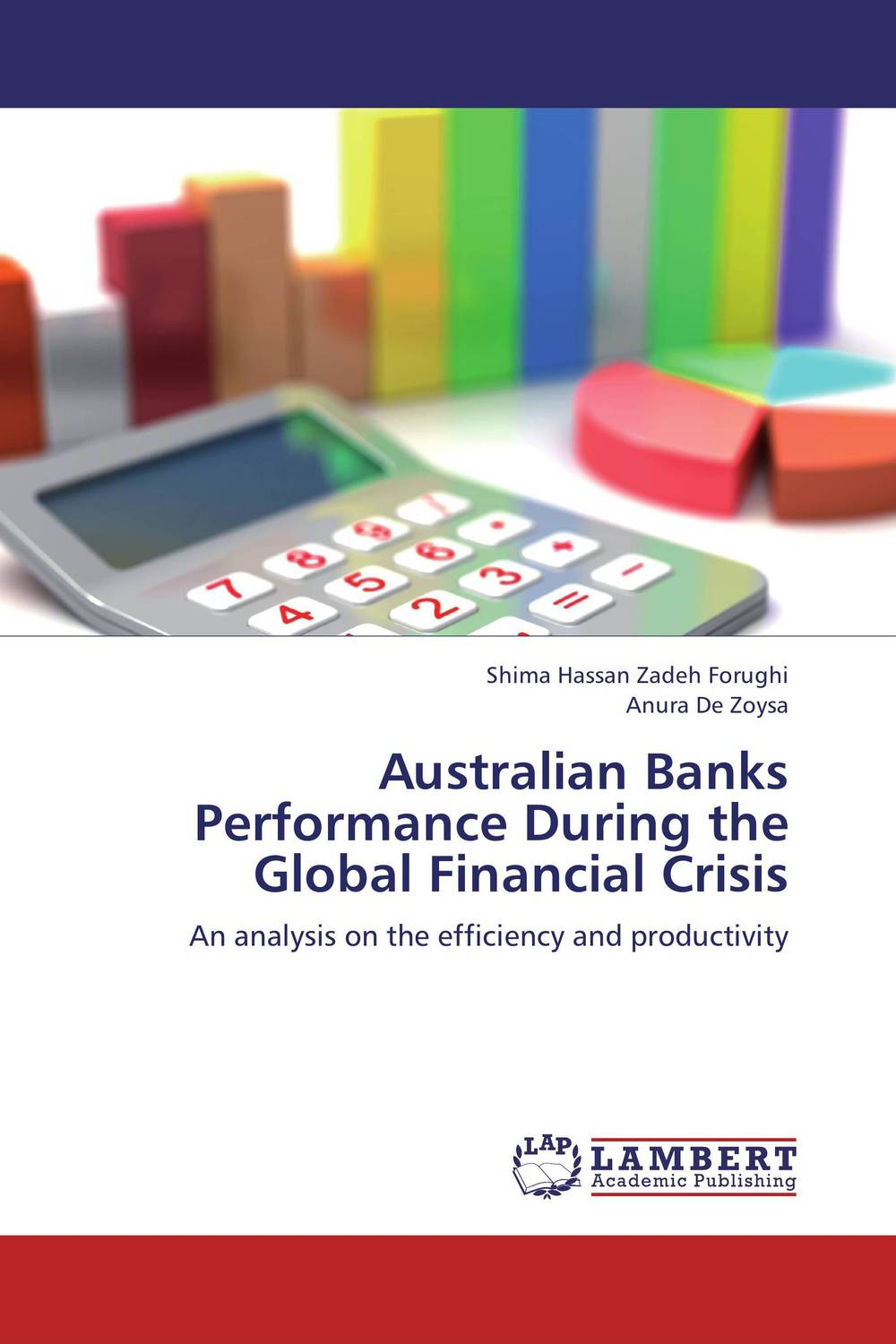 Australian Banks Performance During the Global Financial Crisis credit and risk analysis by banks