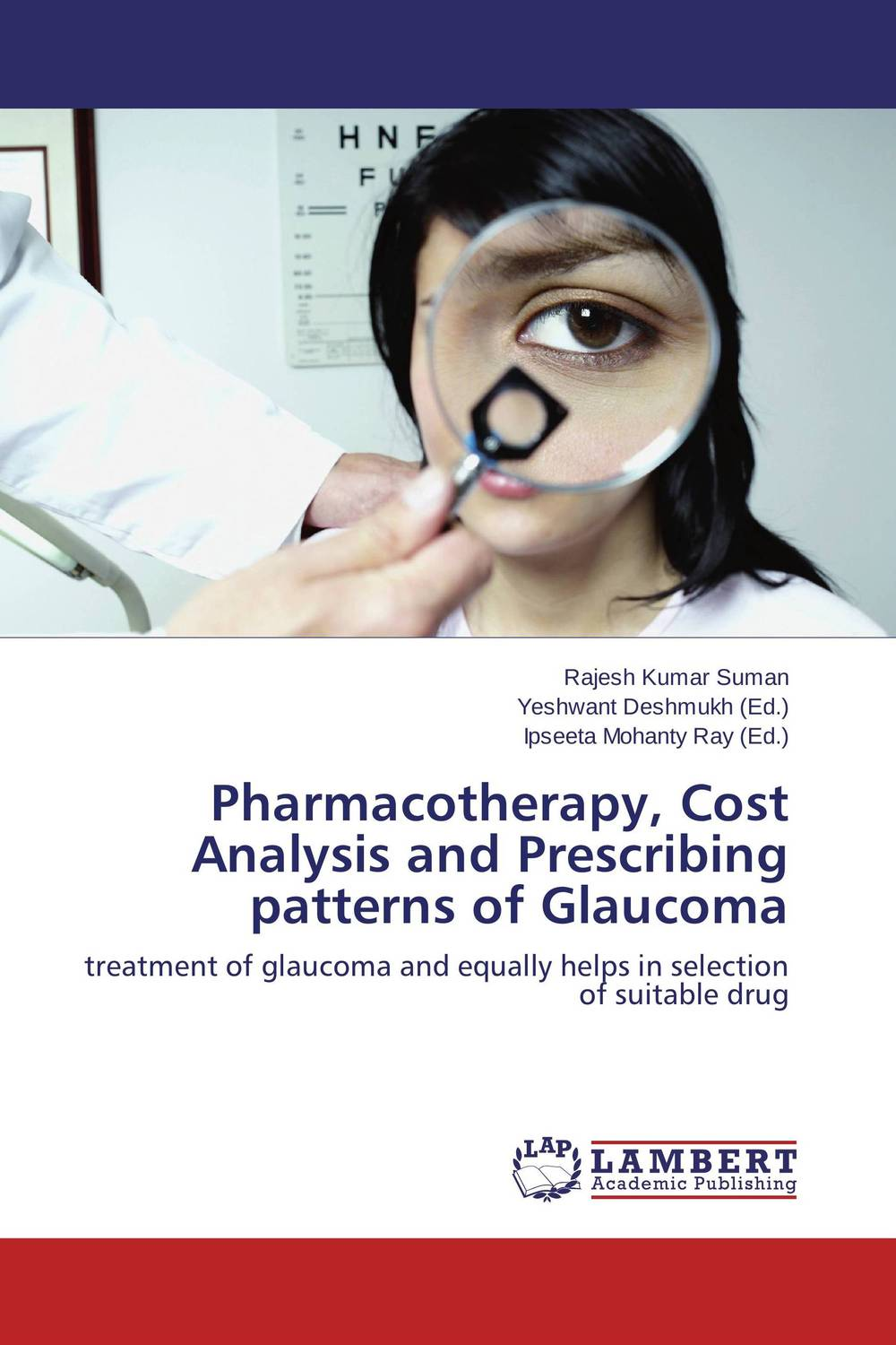 Pharmacotherapy, Cost Analysis and Prescribing patterns of Glaucoma rakesh kumar tiwari and rajendra prasad ojha conformation and stability of mixed dna triplex