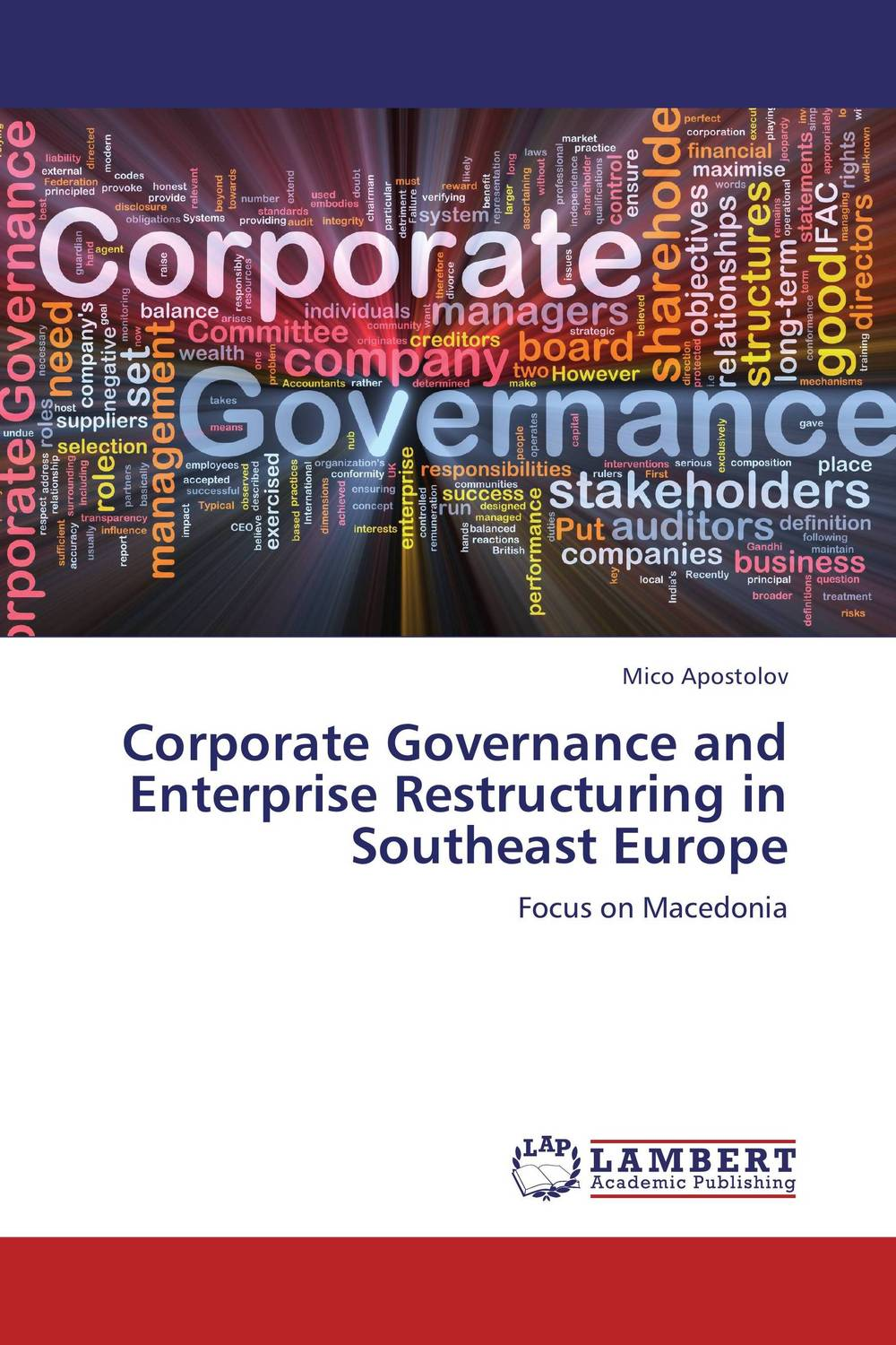 Corporate Governance and Enterprise Restructuring in Southeast Europe economic methodology