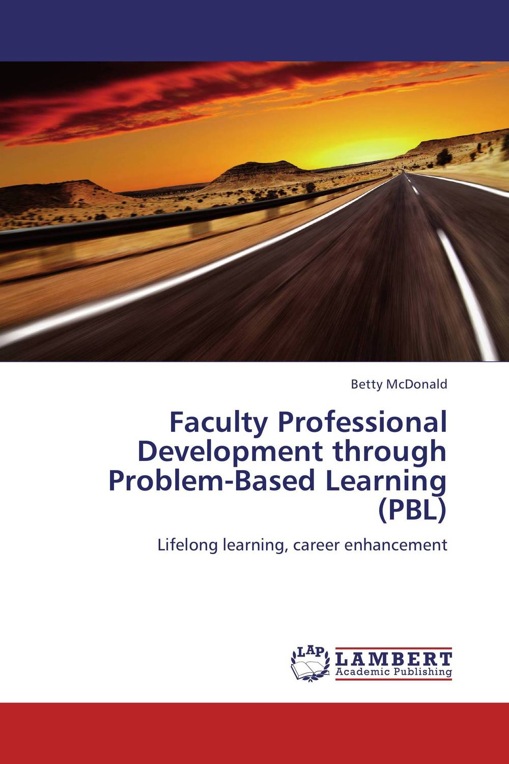 Faculty Professional Development through Problem-Based Learning (PBL) robert benfari c understanding and changing your management style assessments and tools for self development