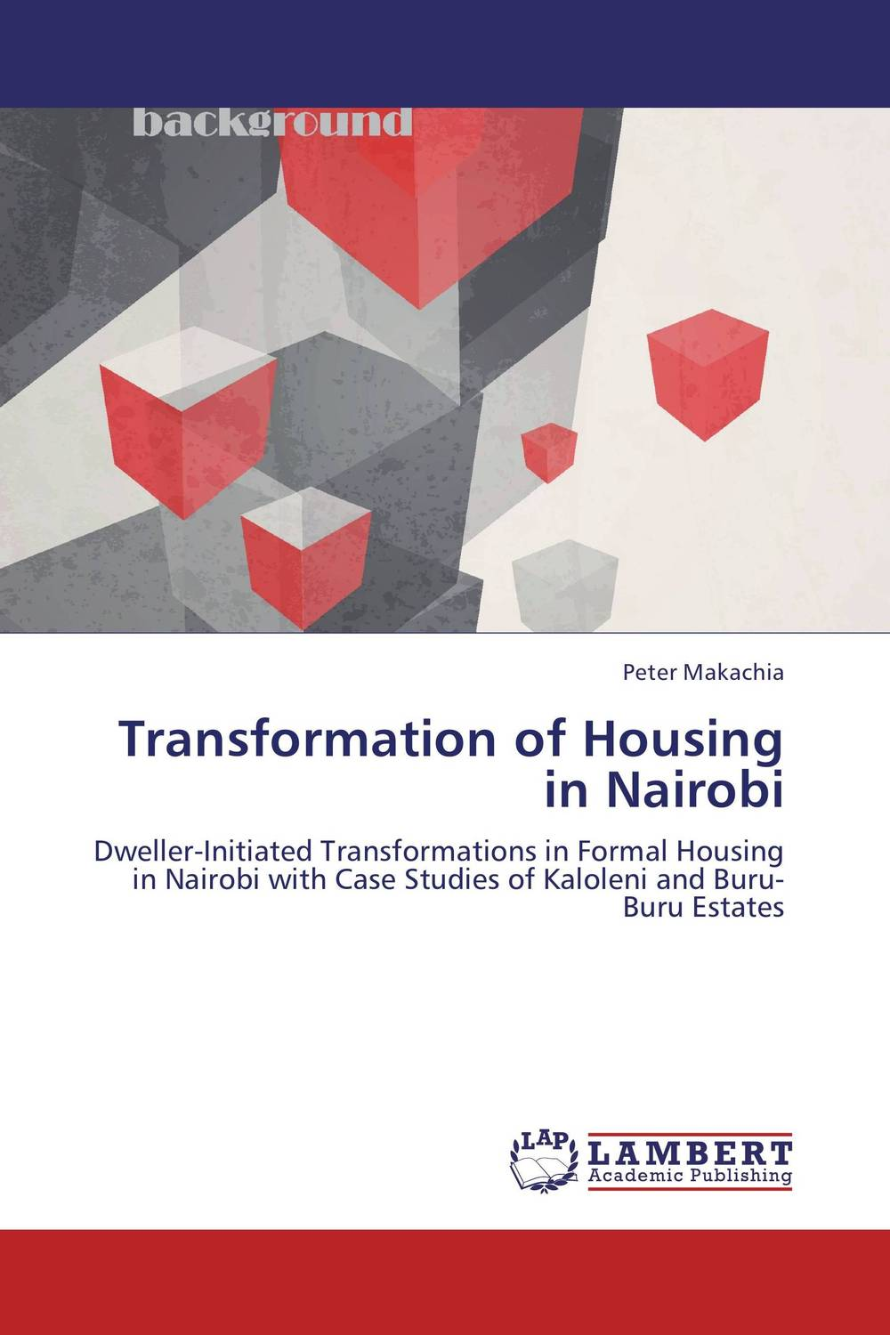 Transformation of Housing in Nairobi social housing in glasgow volume 2