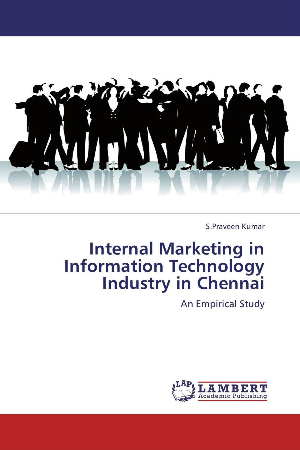 Internal Marketing in Information Technology Industry in Chennai retaining your valuable knowledge employees