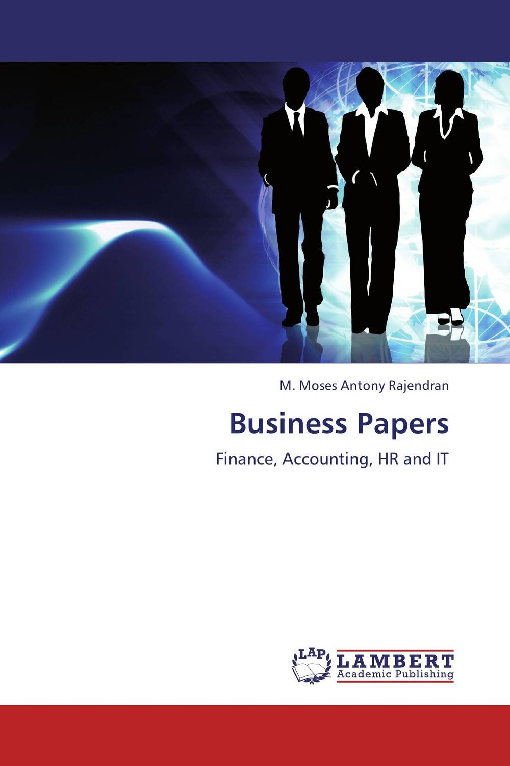 Business Papers this globalizing world