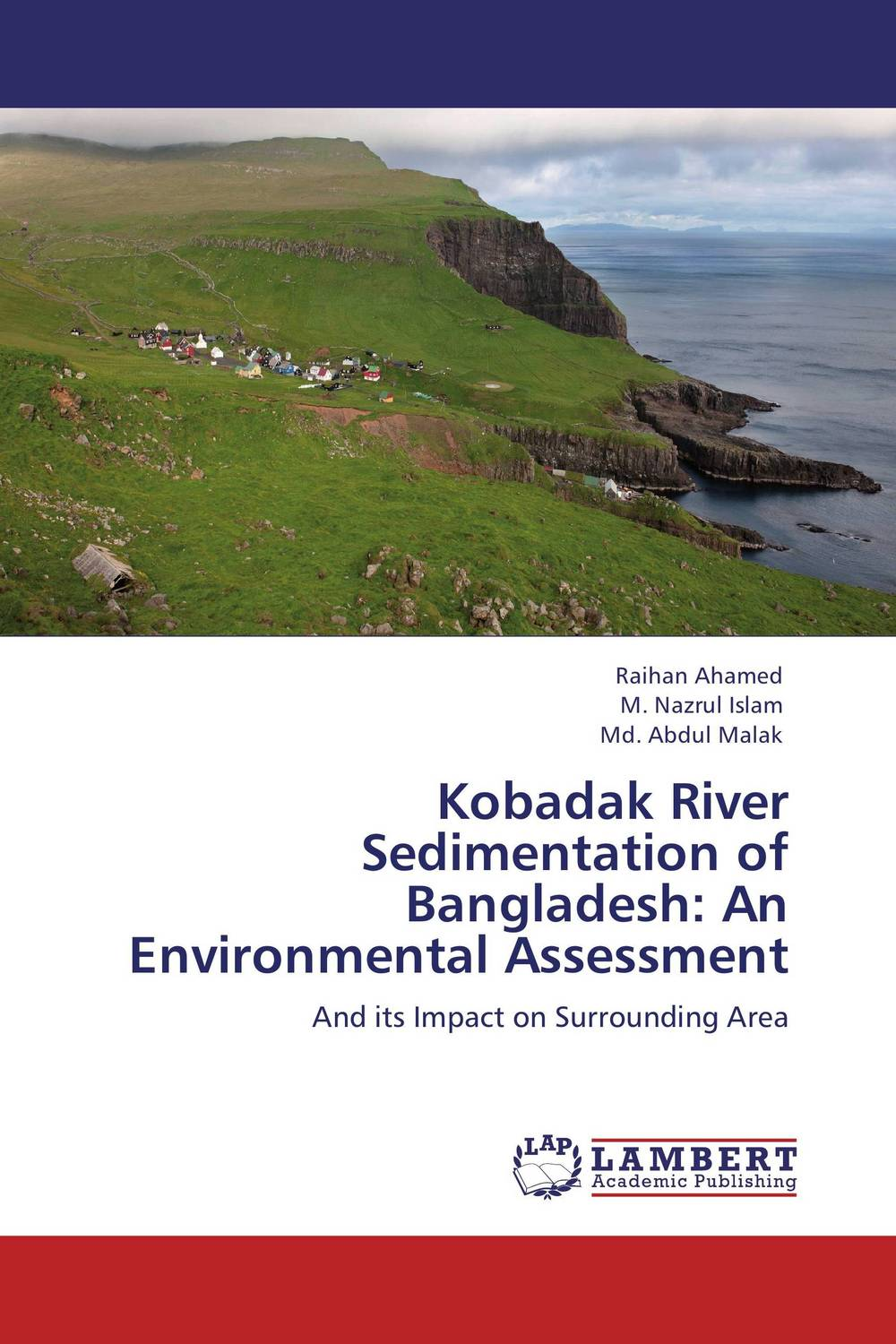 Kobadak River Sedimentation of Bangladesh: An Environmental Assessment bride of the water god v 3