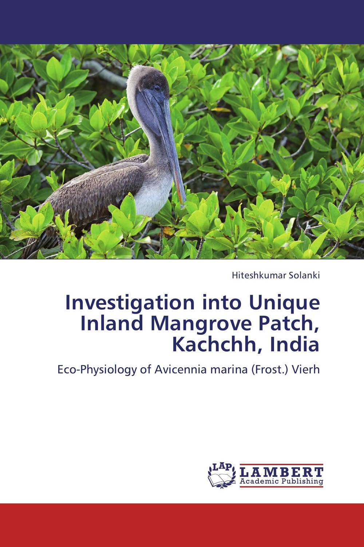 Investigation into Unique Inland Mangrove Patch, Kachchh, India rohit r limbachiya vaibhav j limbachiya and yashesh a darji experimental investigation of twin screw extruder machine