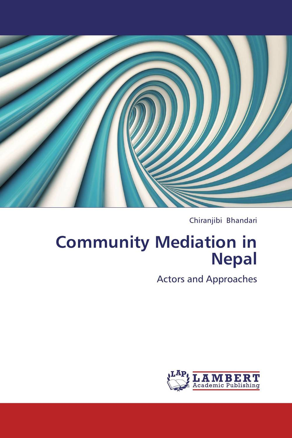 Community Mediation in Nepal the role of evaluation as a mechanism for advancing principal practice