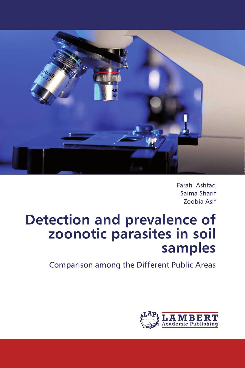 Detection and prevalence of zoonotic parasites in soil samples blood parasites