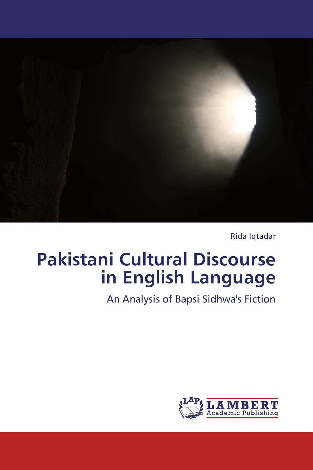 Pakistani Cultural Discourse in English Language cultural and linguistic hybridity in postcolonial text