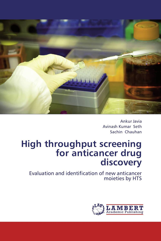 High throughput screening for anticancer drug discovery breast cancer screening among female school teachers gaza city 2012
