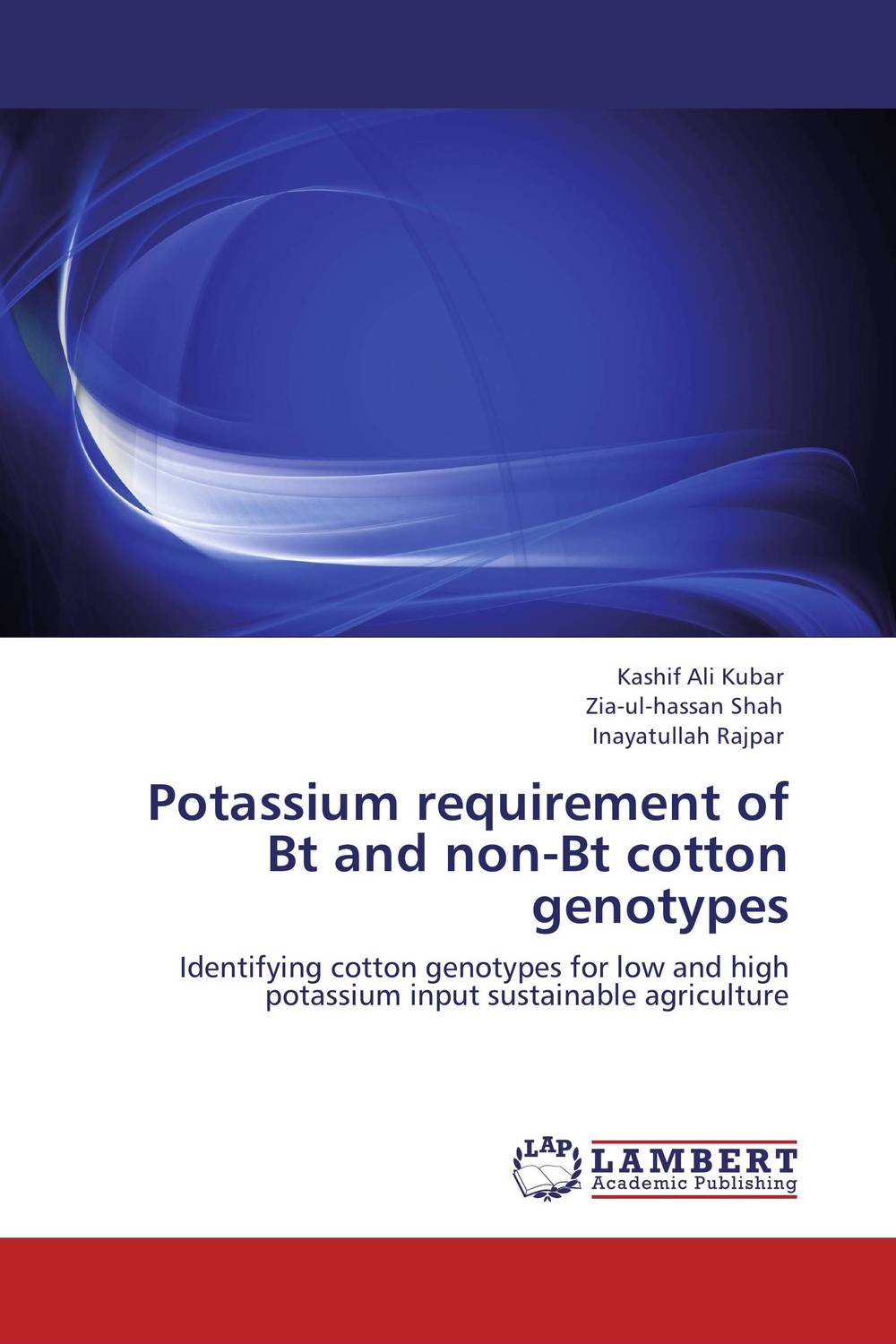 Potassium requirement of Bt and non-Bt cotton genotypes
