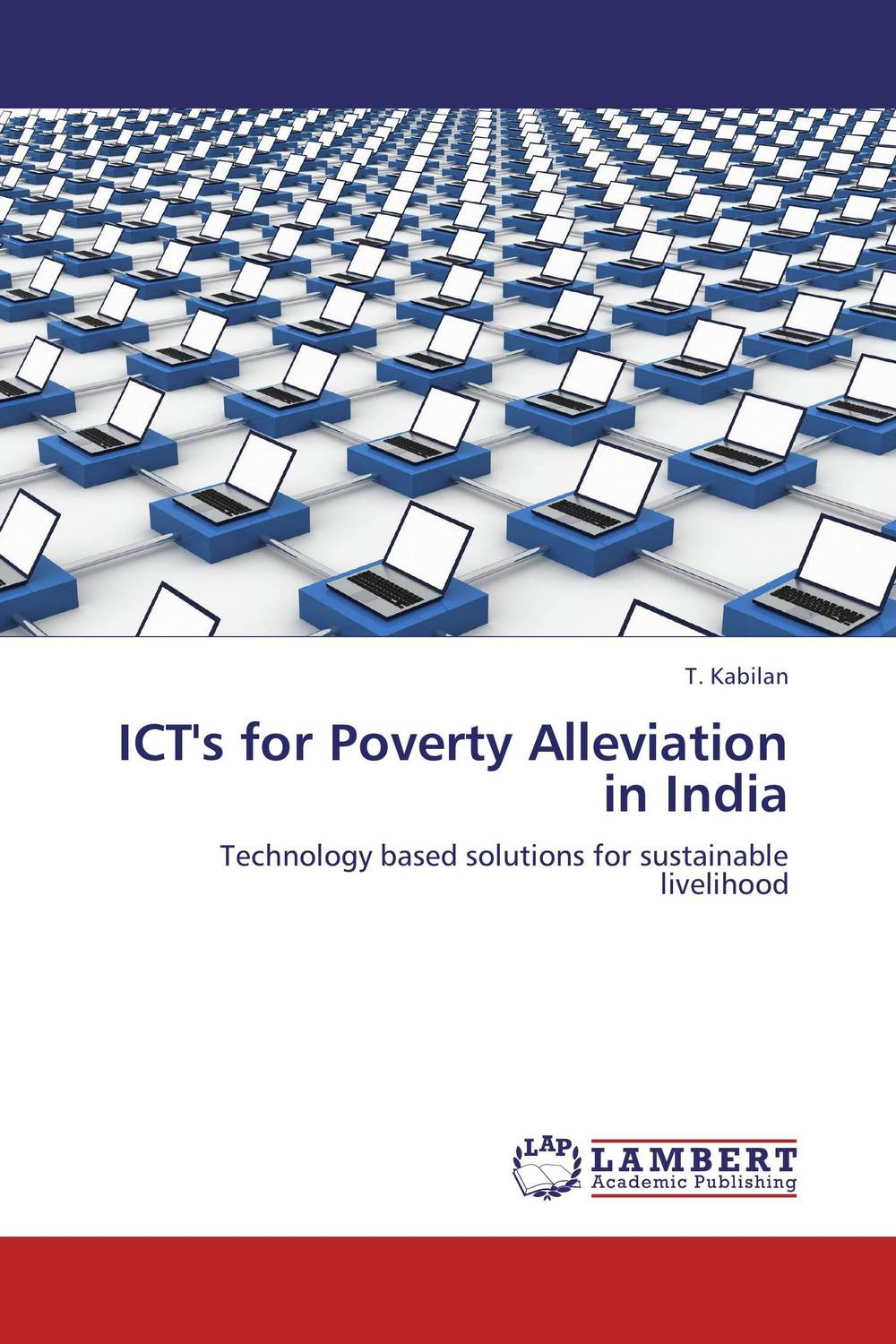 ICT's for Poverty Alleviation in India taisser h h deafalla non wood forest products and poverty alleviation in semi arid region