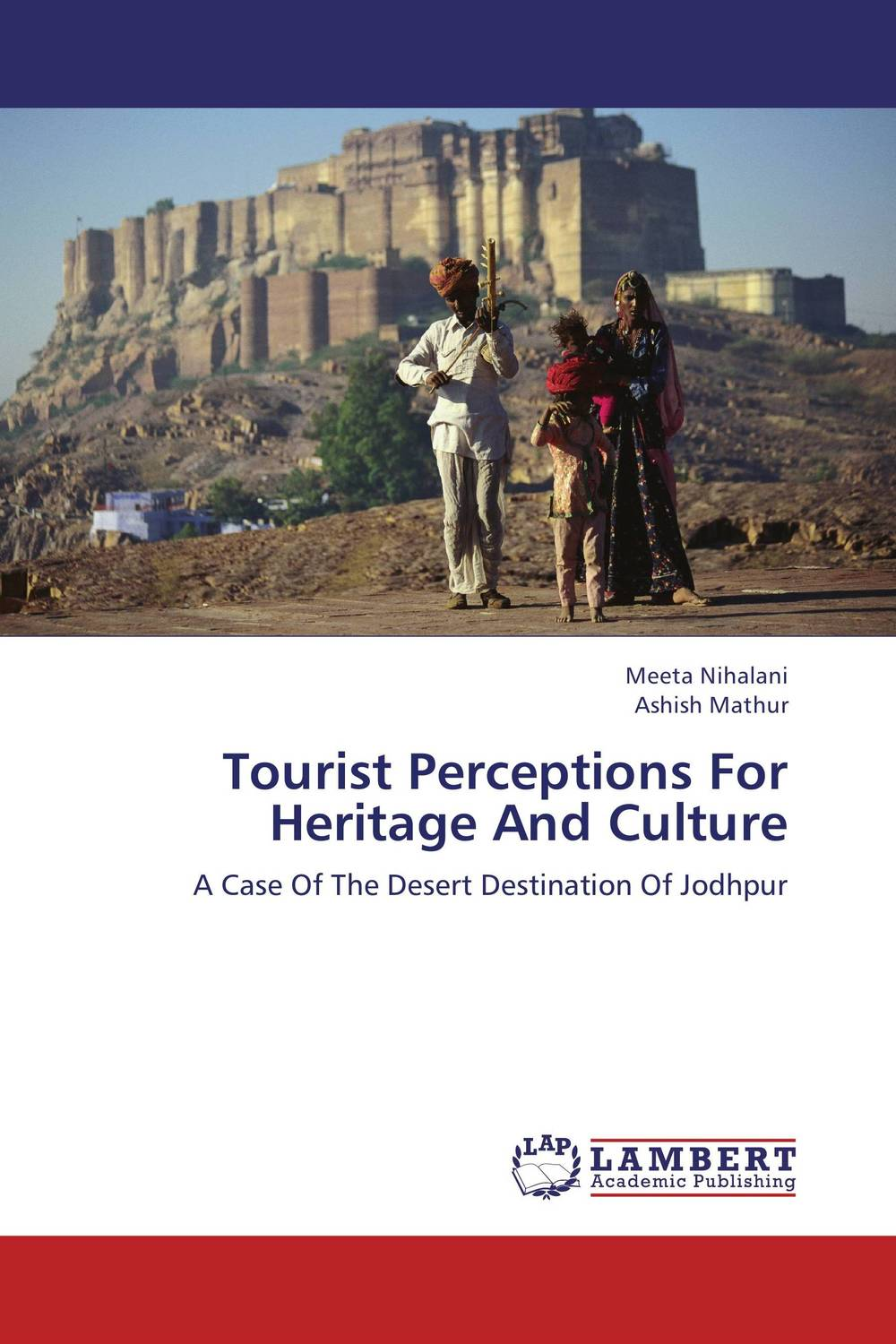 Tourist Perceptions For Heritage And Culture the role of heritage conservation districts