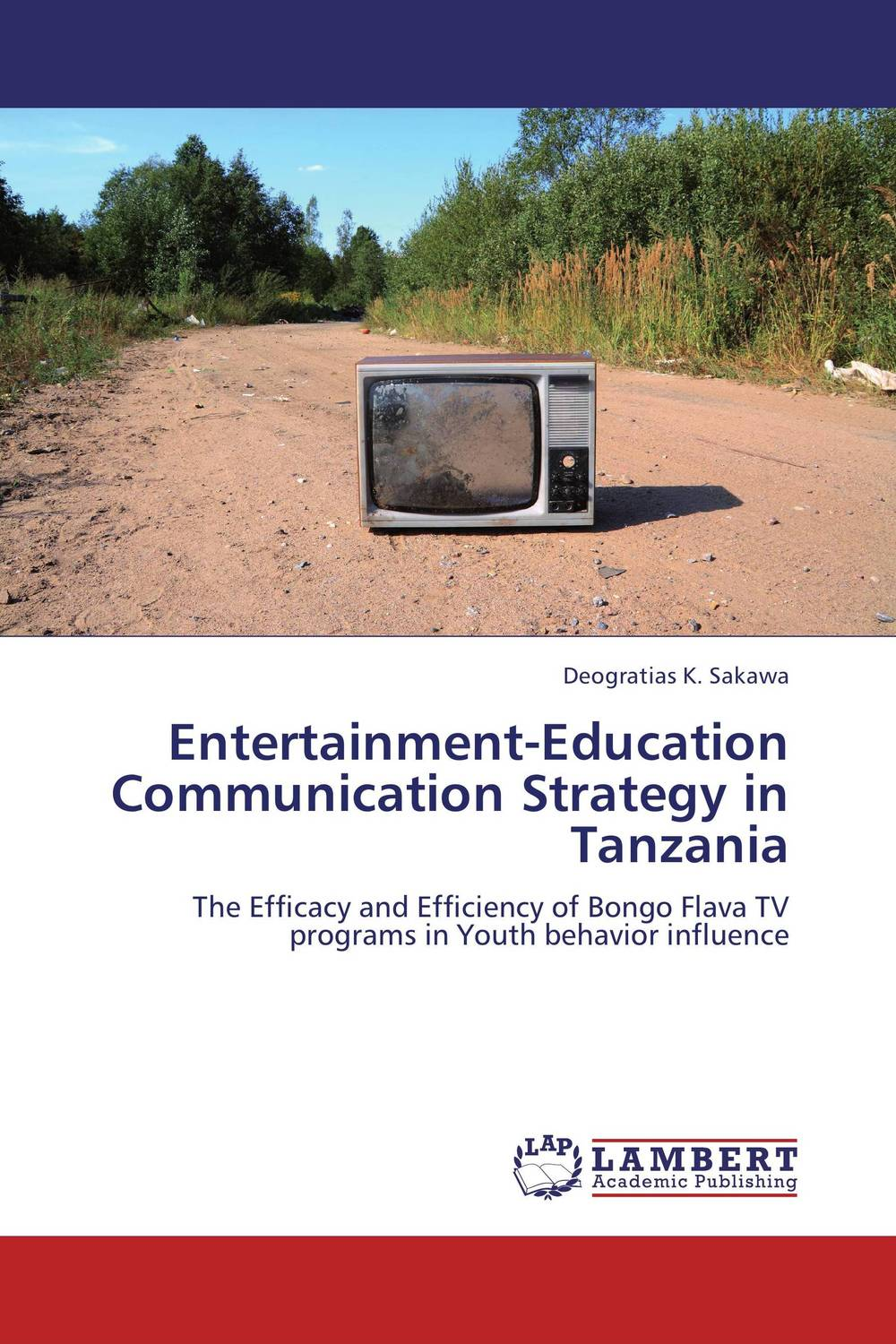 Entertainment-Education Communication Strategy in Tanzania neema nitume financing higher education in tanzania