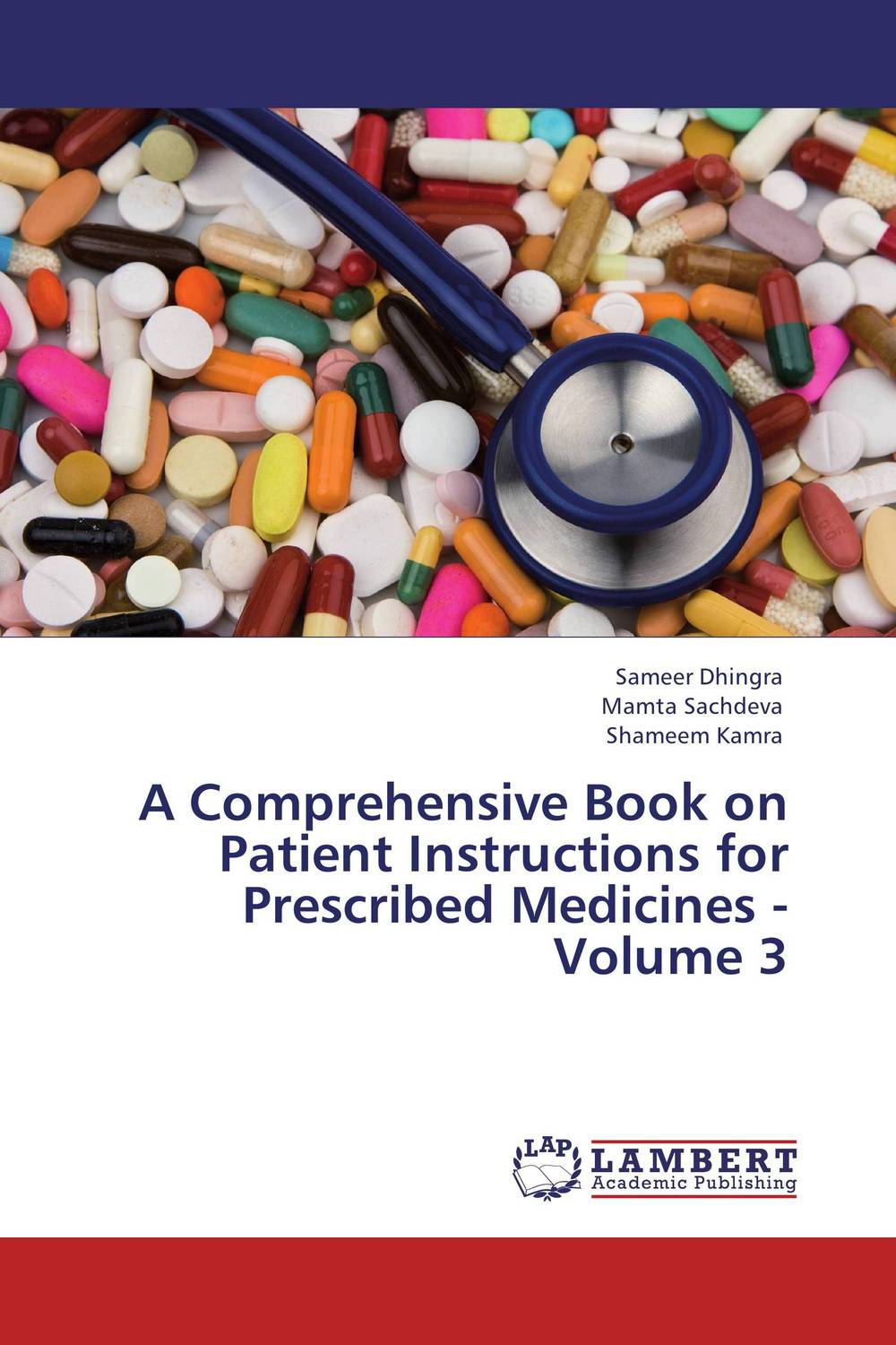 A Comprehensive Book on Patient Instructions for Prescribed Medicines - Volume 3 case history of therapeutic patient manual