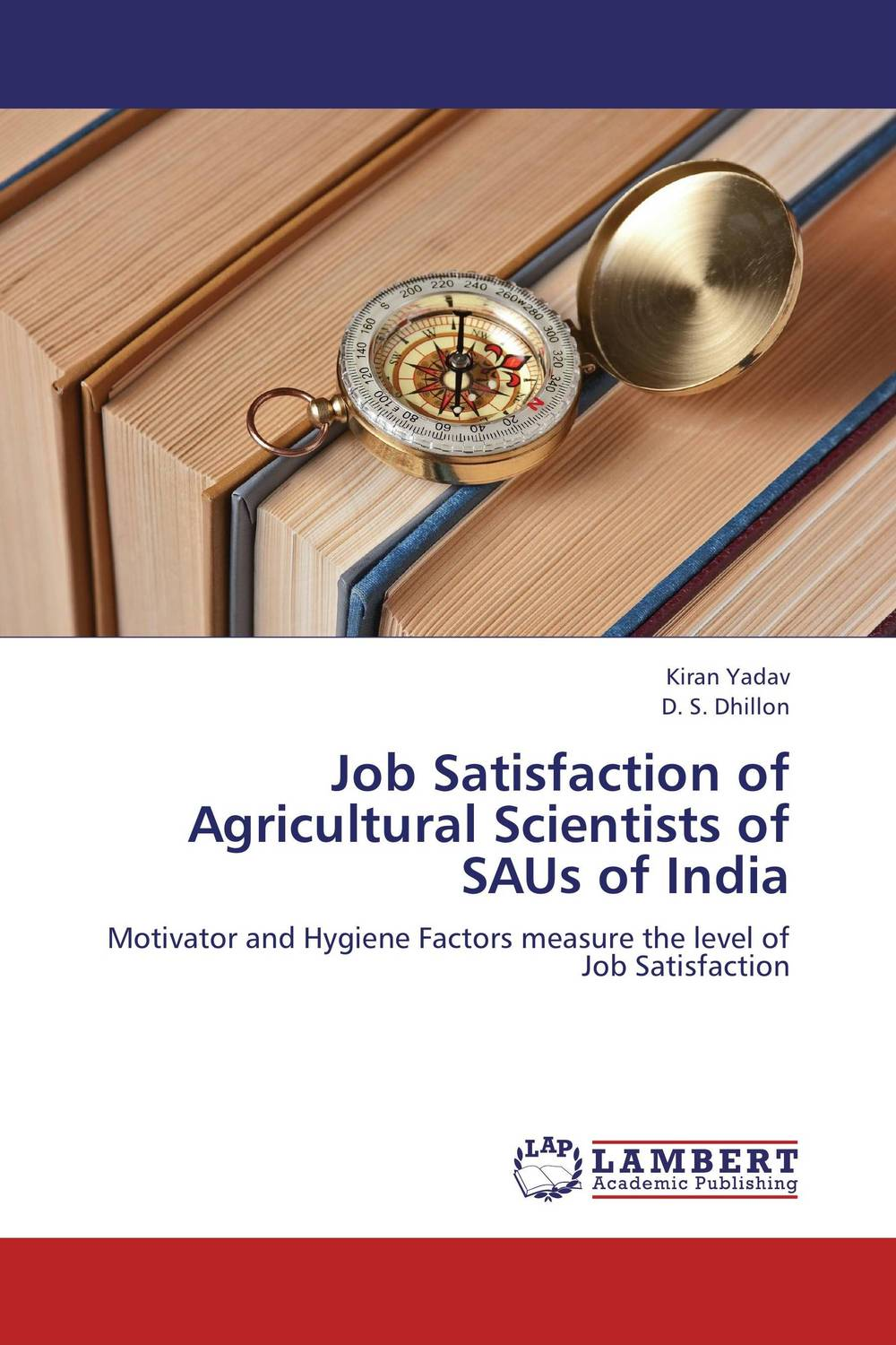 Job Satisfaction of Agricultural Scientists of SAUs of India impact of job satisfaction on turnover intentions