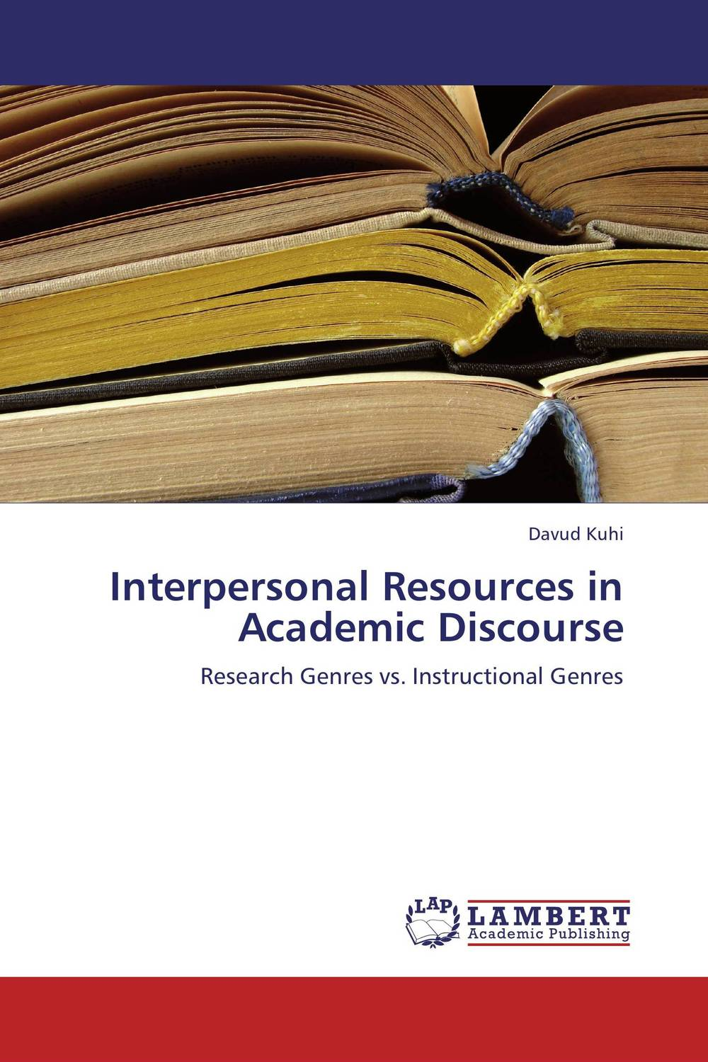 Interpersonal Resources in Academic Discourse communities of discourse – ideology