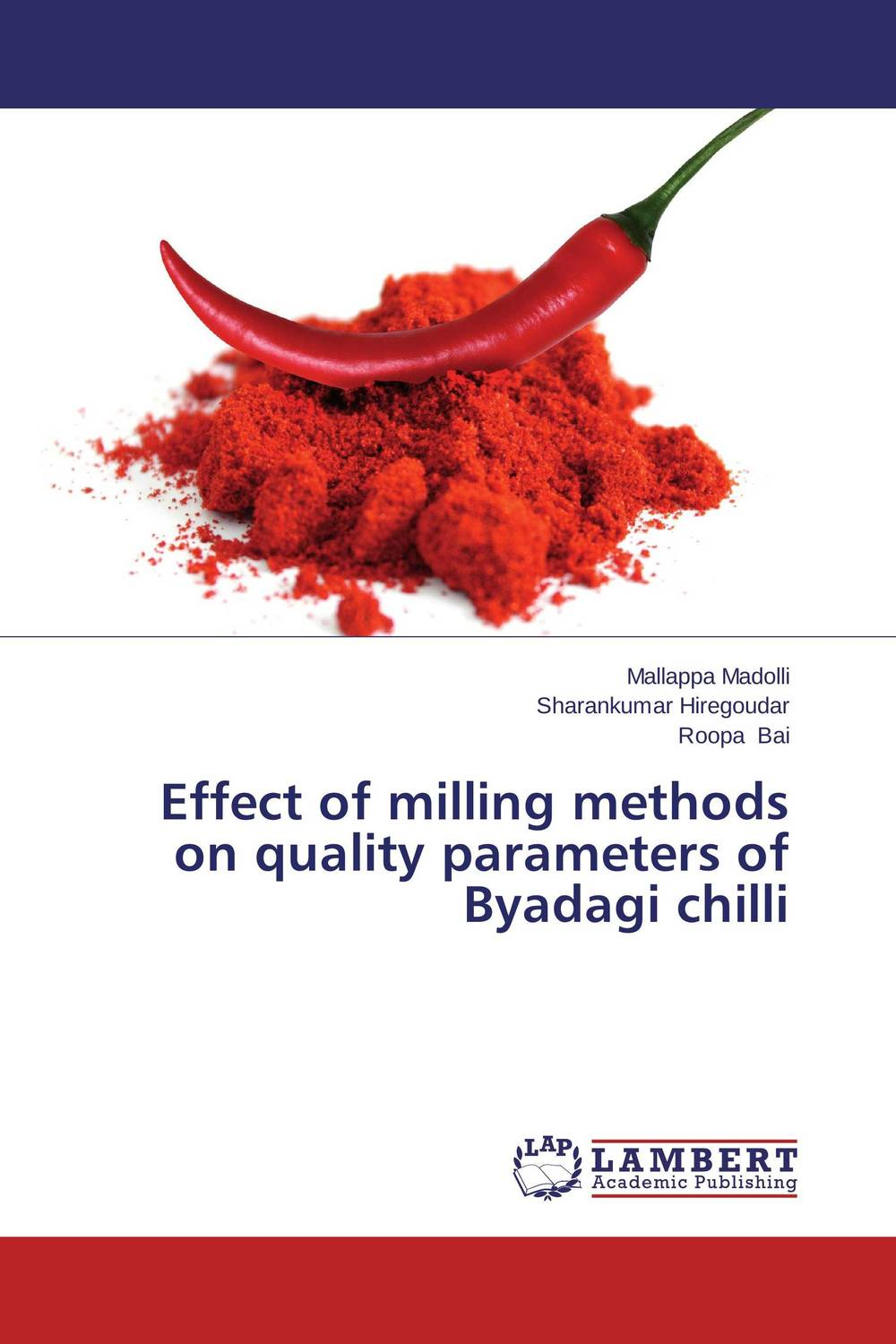 Effect of milling methods on quality parameters of Byadagi chilli belousov a security features of banknotes and other documents methods of authentication manual денежные билеты бланки ценных бумаг и документов