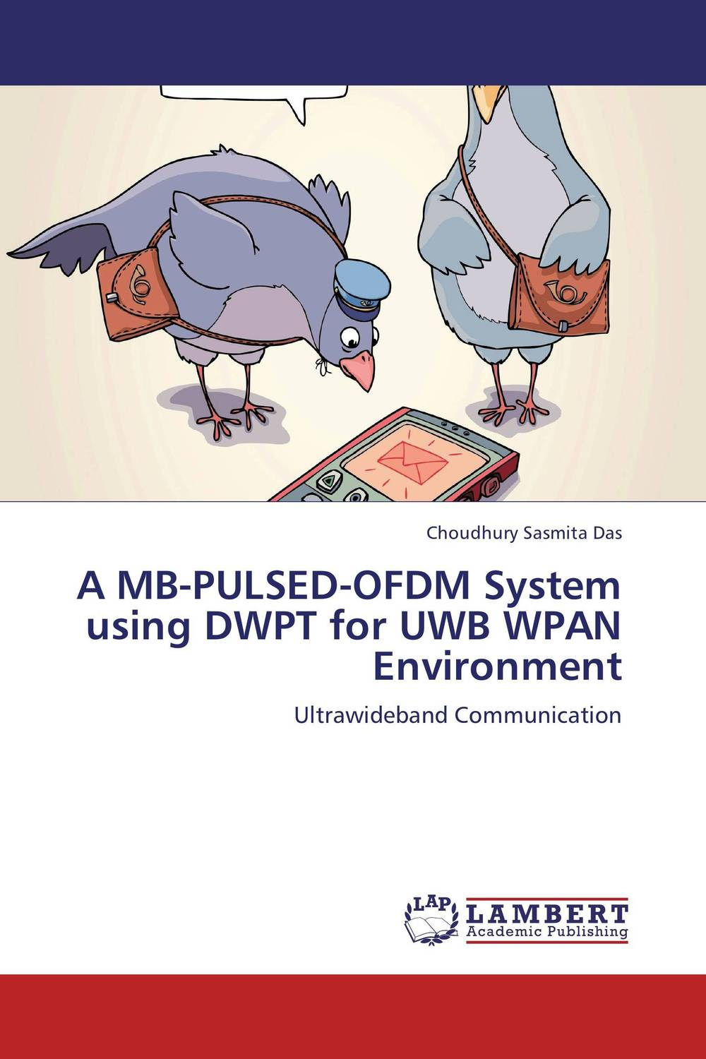 A MB-PULSED-OFDM System using DWPT for UWB WPAN Environment application of pulsed ultra violet light in food processing