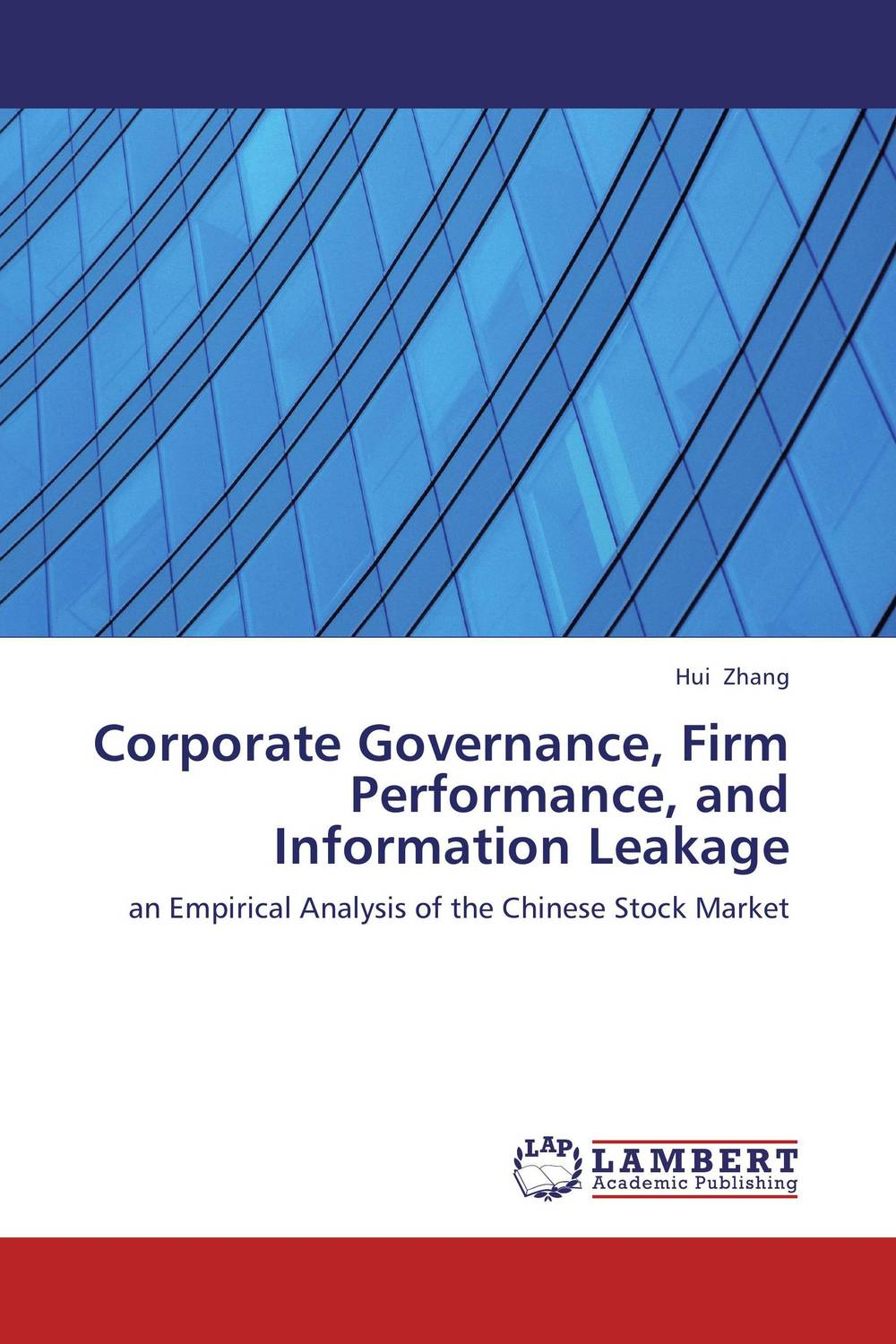 Corporate Governance, Firm Performance, and Information Leakage corporate debt market in the united states lesson for bangladesh