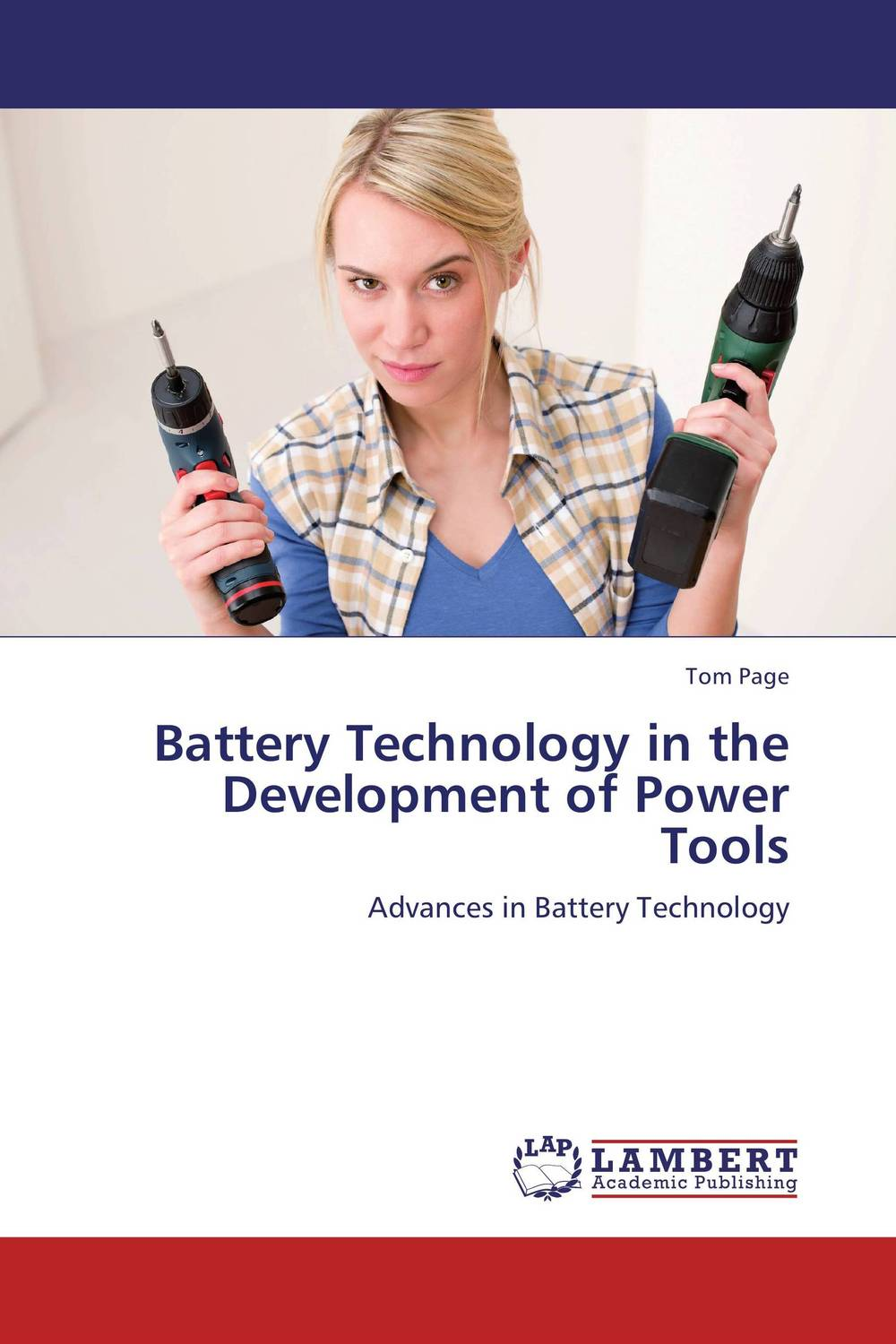 Battery Technology in the Development of Power Tools netcat power tools