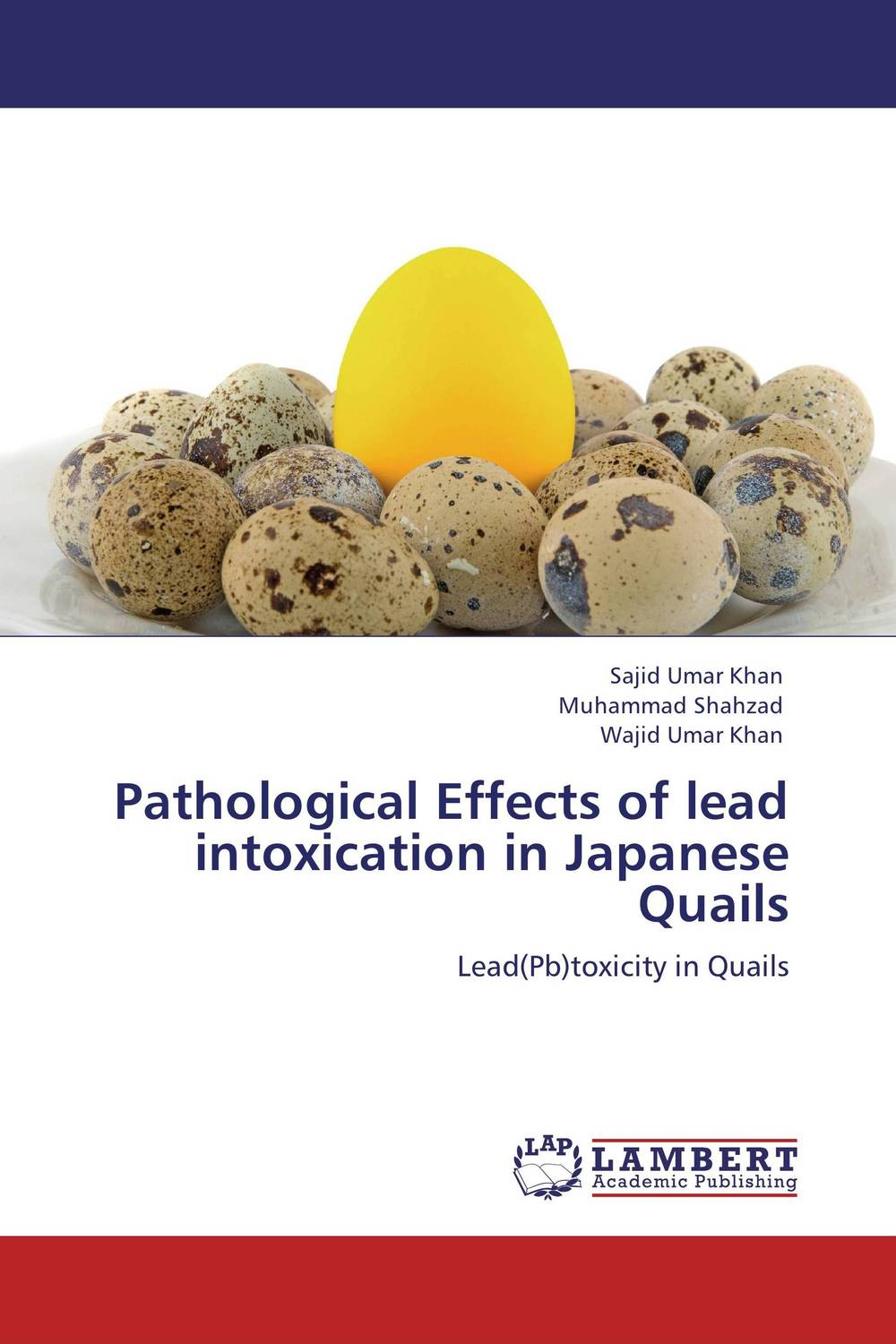 Pathological Effects of lead intoxication in Japanese Quails assessing the toxic effects of sodium metabisulphite