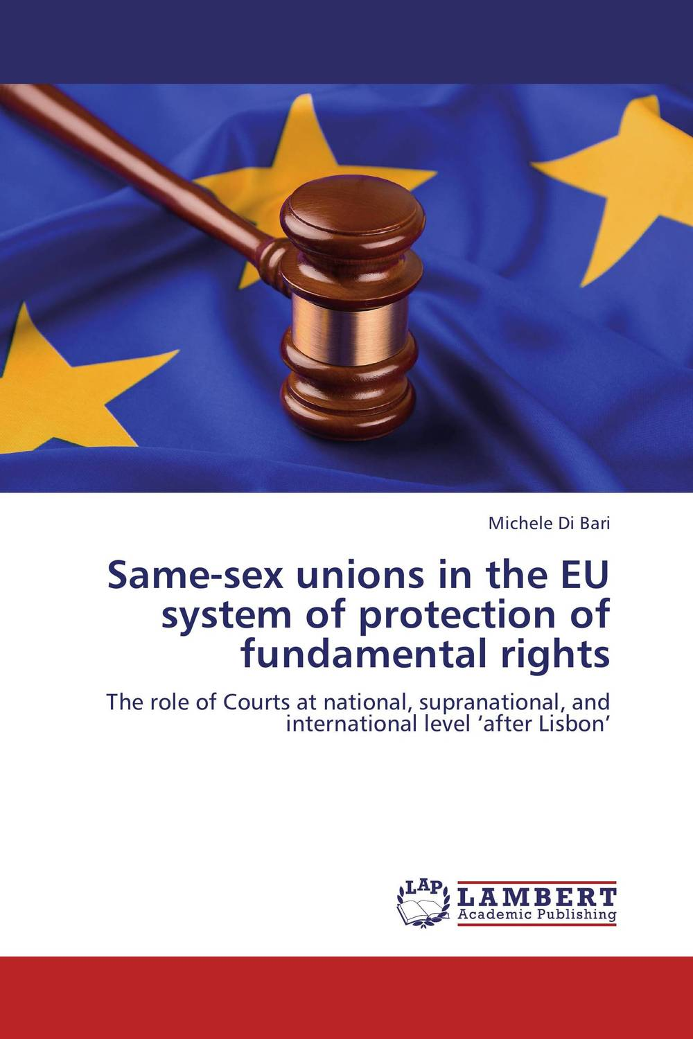 Same-sex unions in the EU system of protection of fundamental rights edited by robert wintemute and mads andenas legal recognition of same sex partnerships