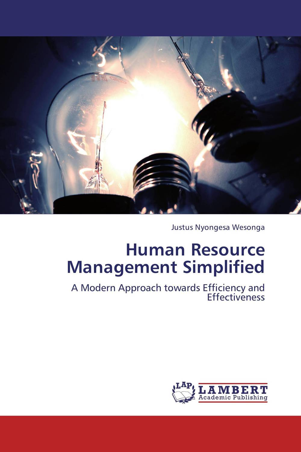 Human Resource Management Simplified business models and human resource management