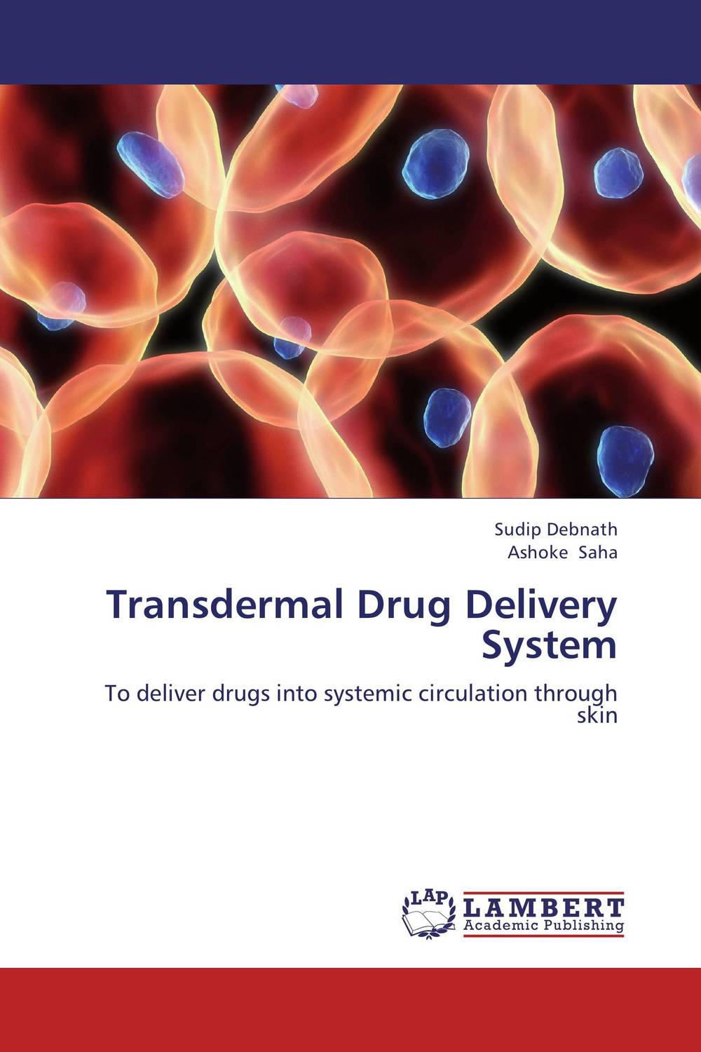 Transdermal Drug Delivery System atamjit singh pal paramjit kaur khinda and amarjit singh gill local drug delivery from concept to clinical applications